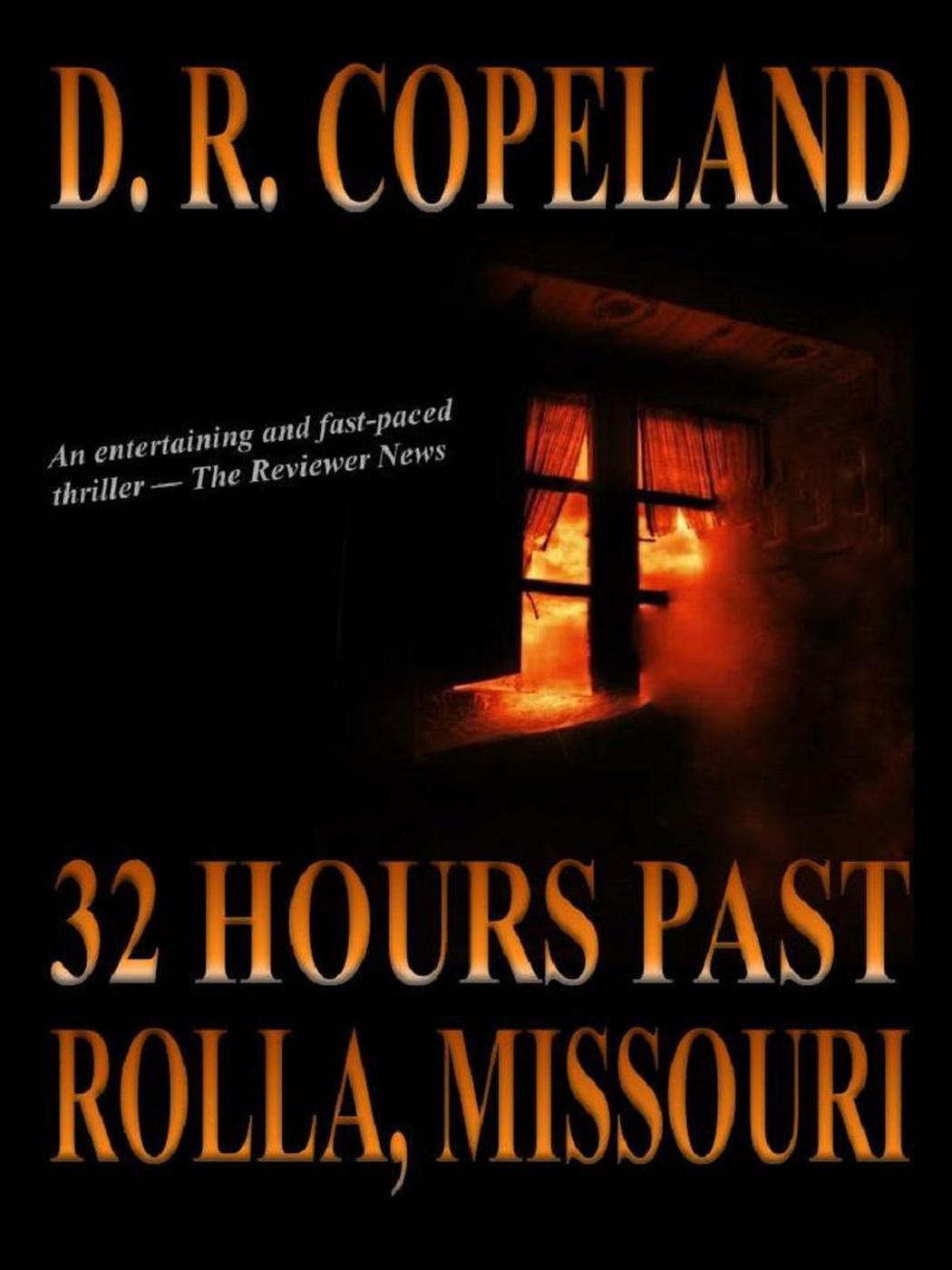 32 Hours Past Rolla, Missouri (A Larkin Hayes Mystery, #1)