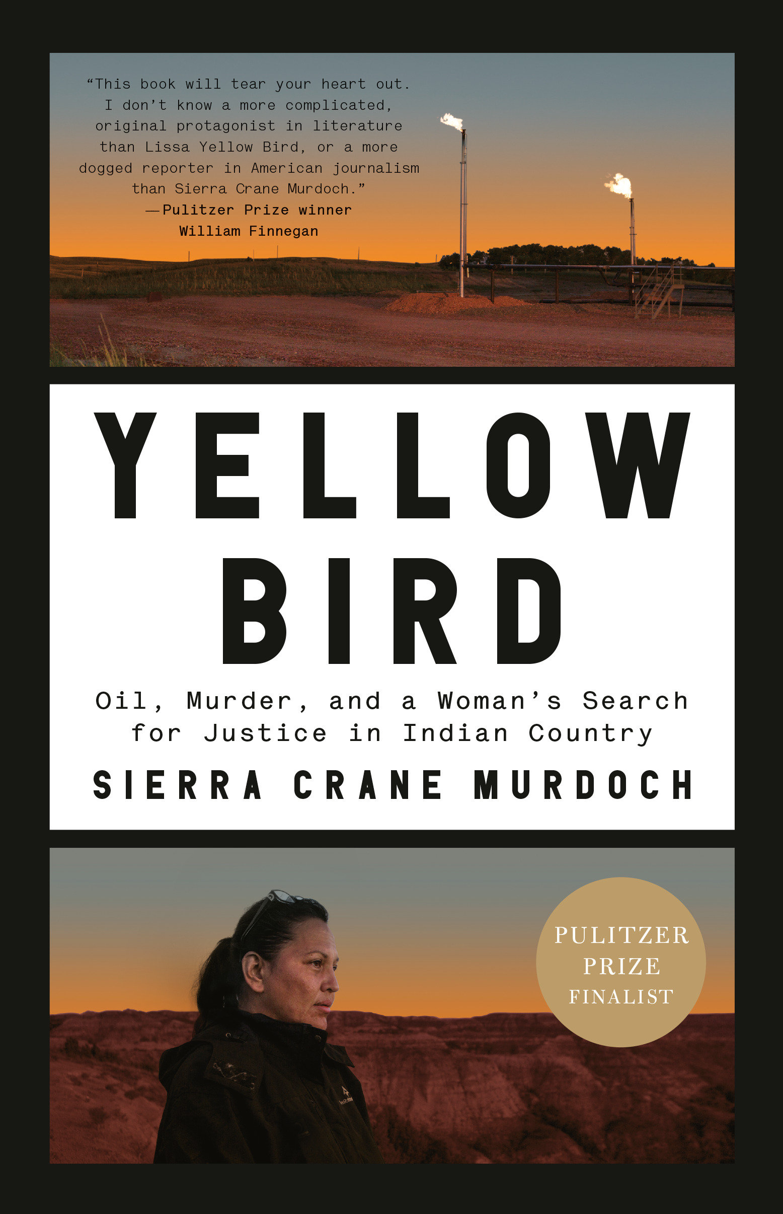 Yellow Bird Oil, Murder, and a Woman's Search for Justice in Indian Country