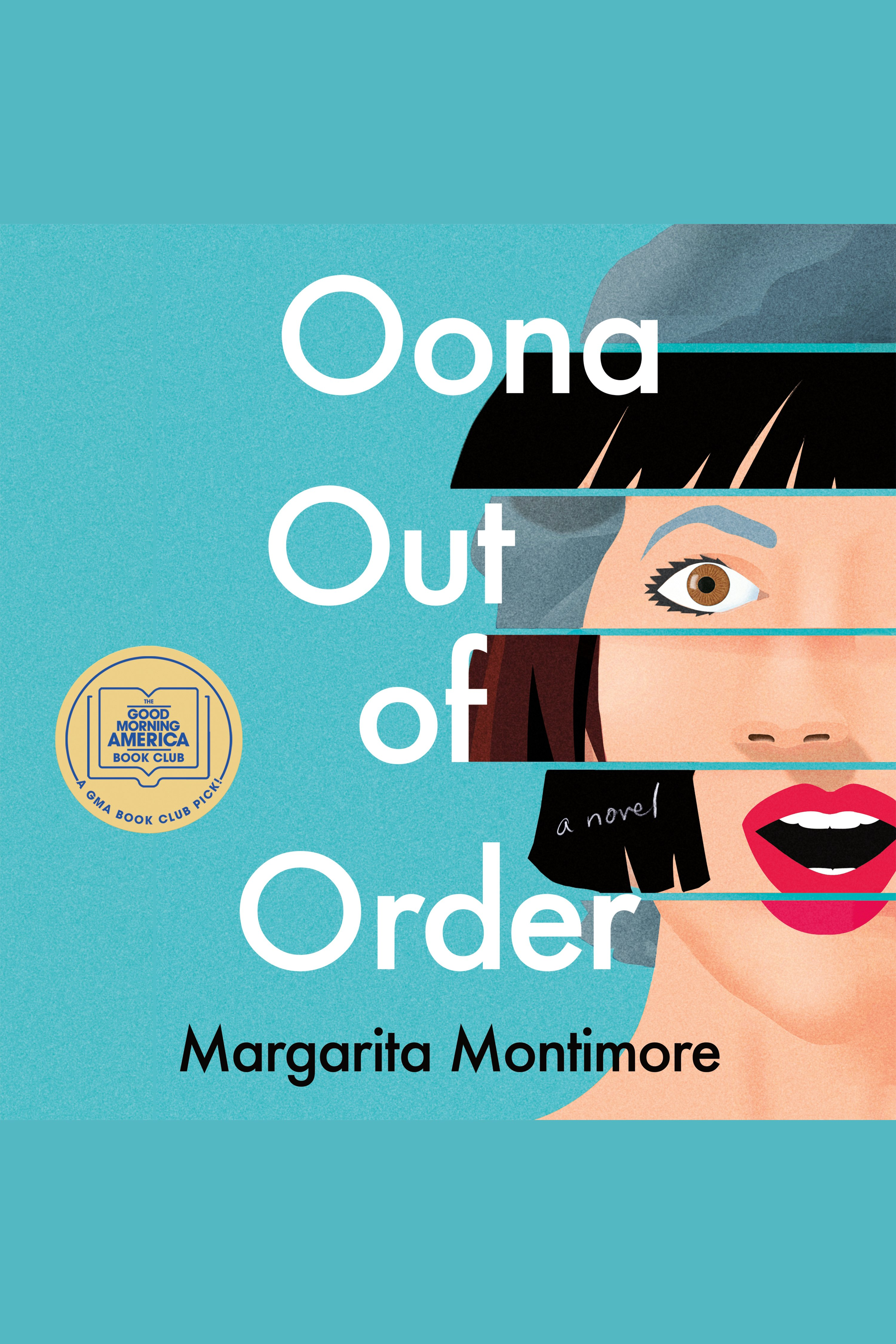 Oona Out of Order [electronic resource] : A Novel