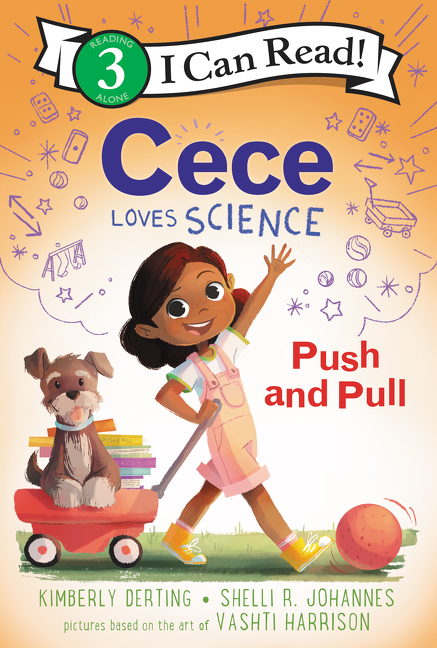 Cece loves science [electronic resource (downloadable eBook)] : push and pull