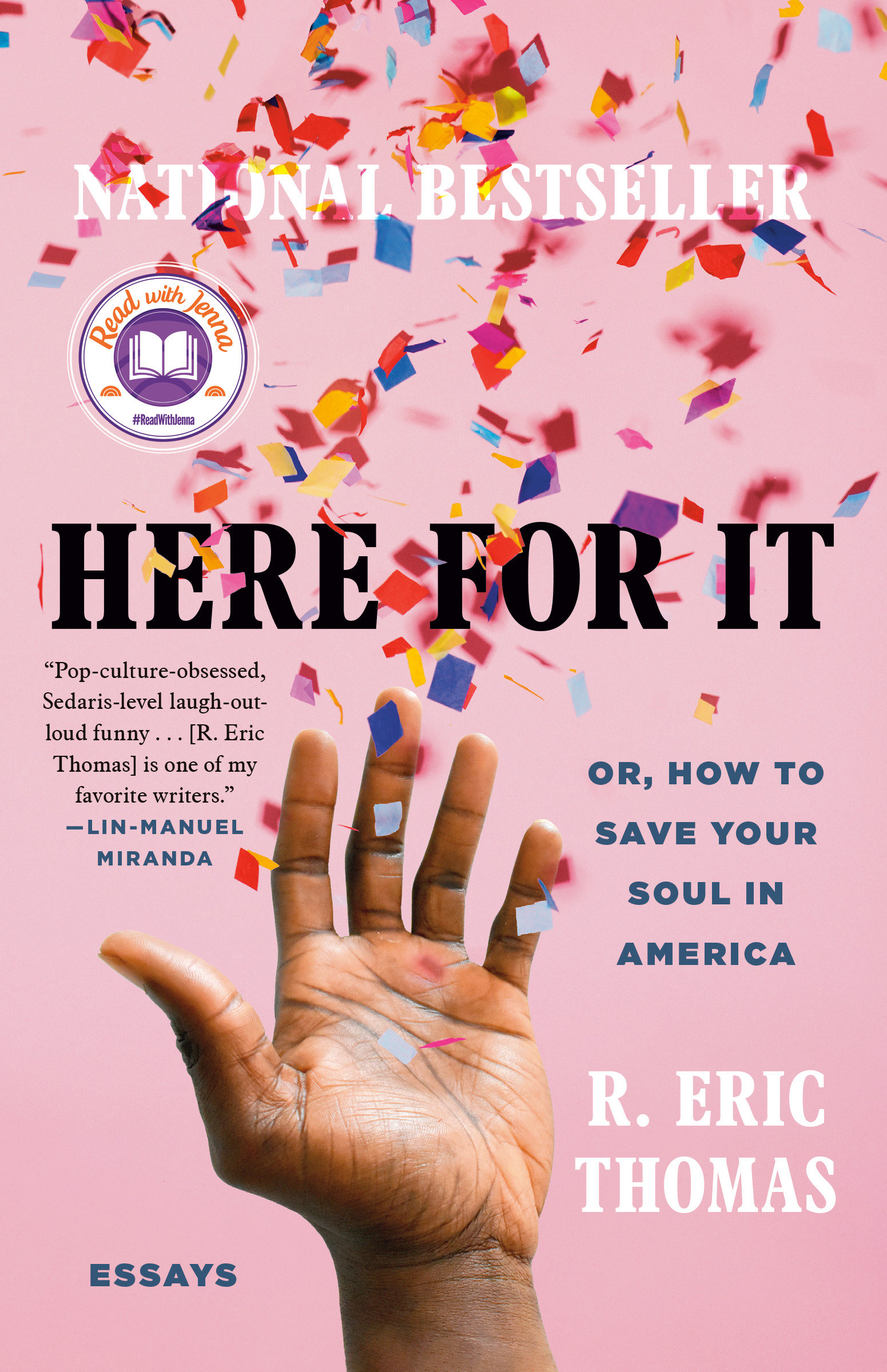 Here for It Or, How to Save Your Soul in America; Essays