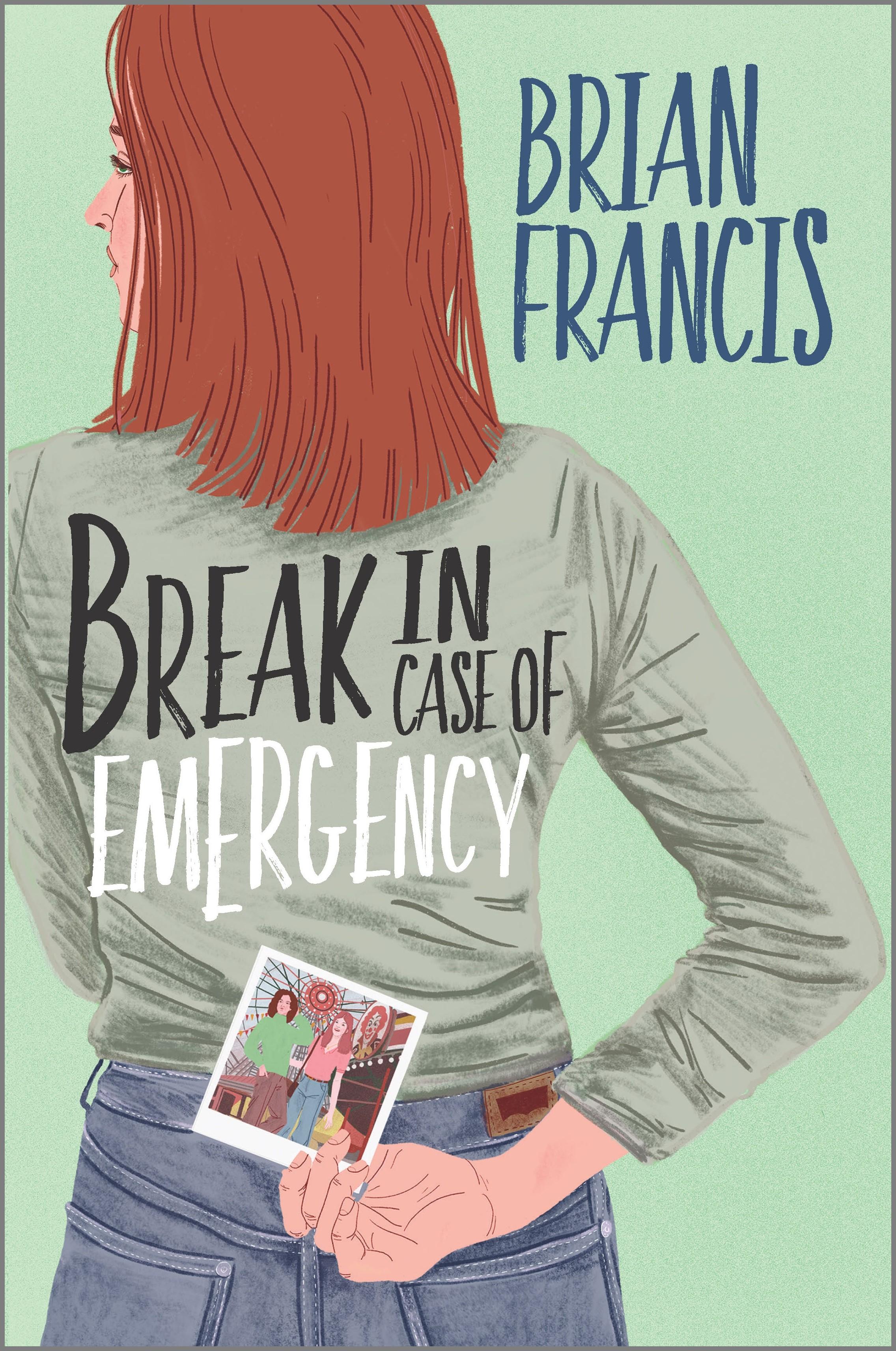Break in case of emergency [electronic resource (downloadable eBook)]