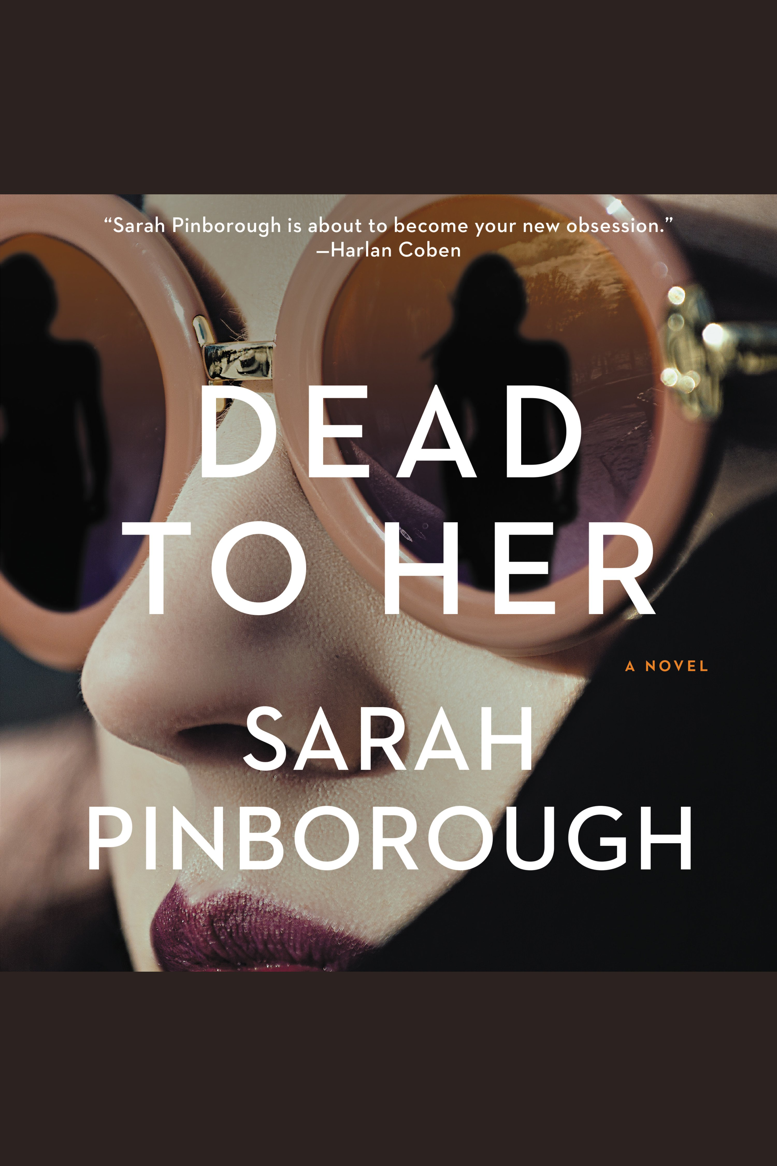 Dead to Her A Novel