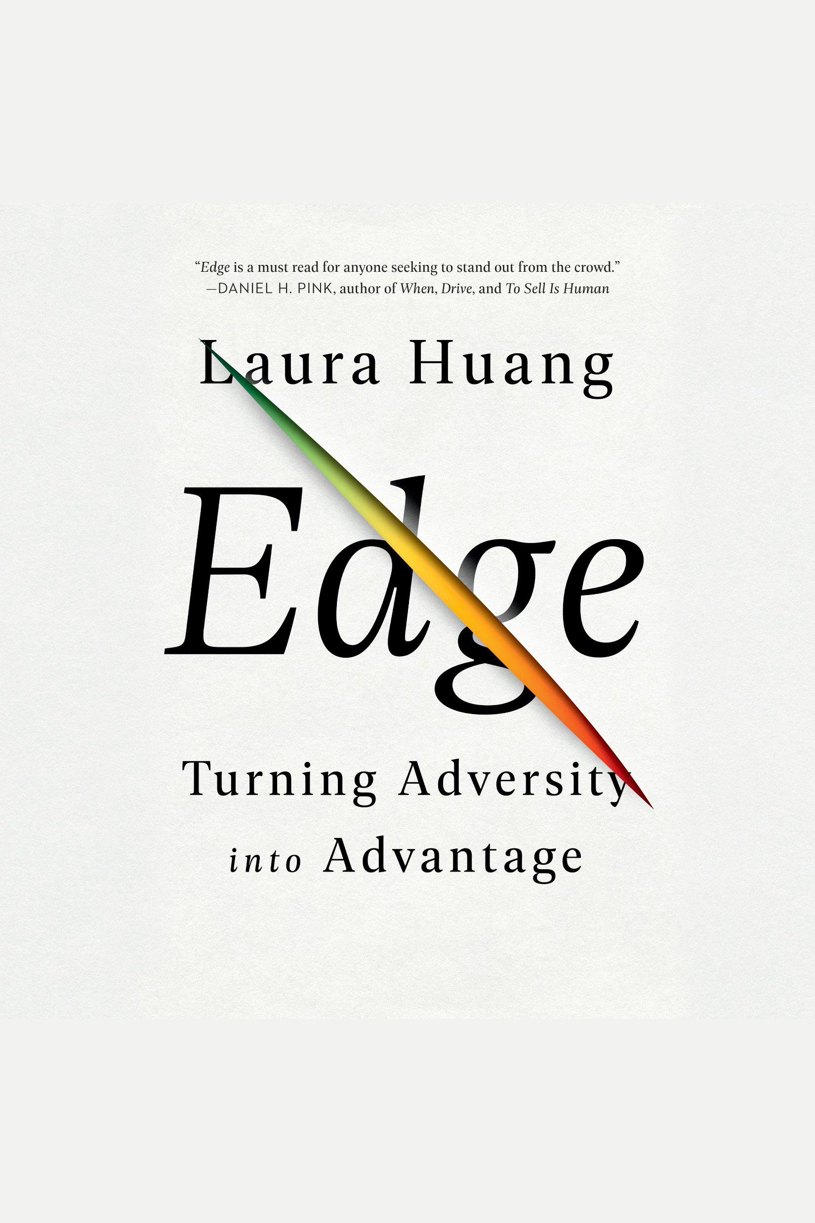 Edge Turning Adversity into Advantage