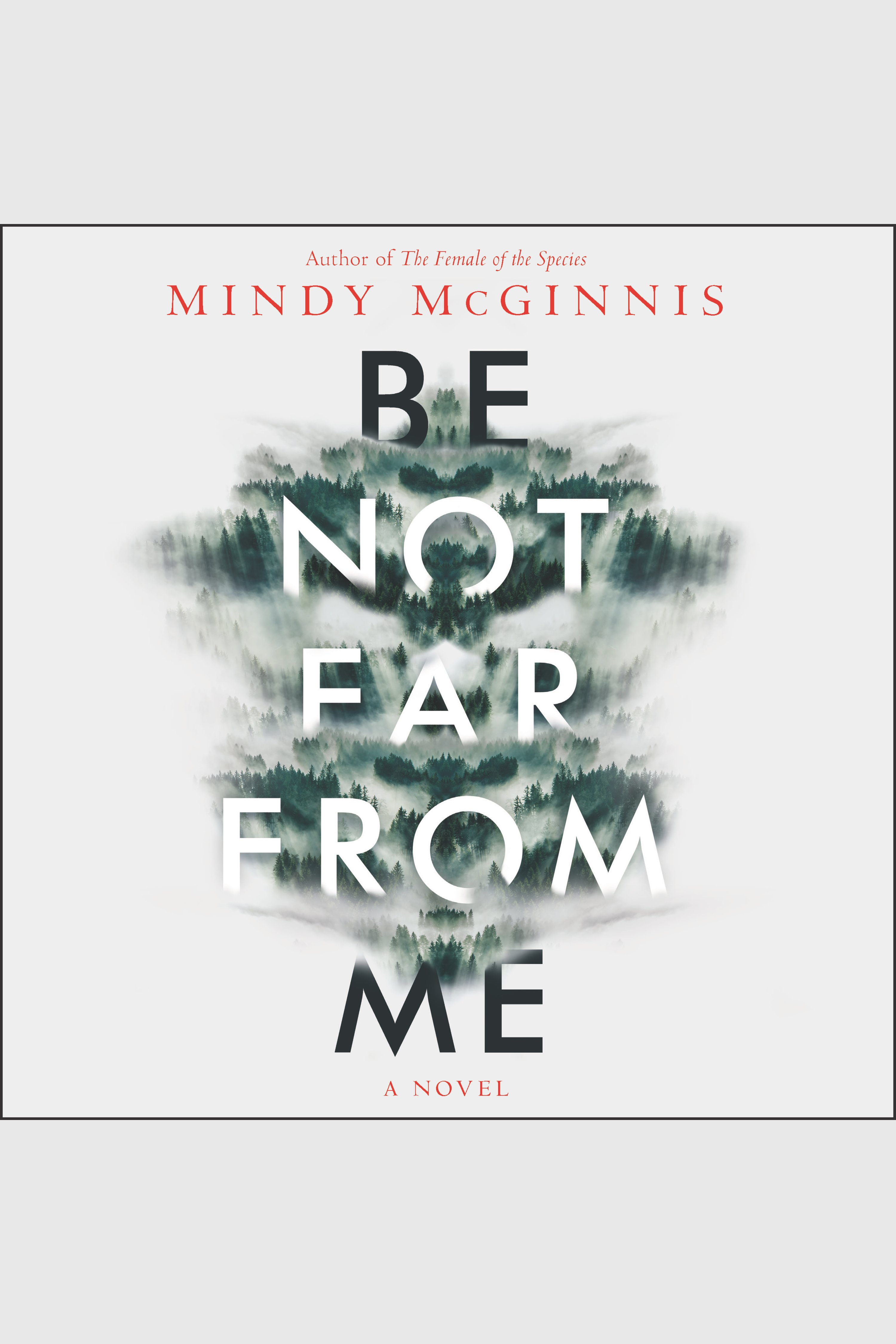 Be Not Far From Me A Novel cover image