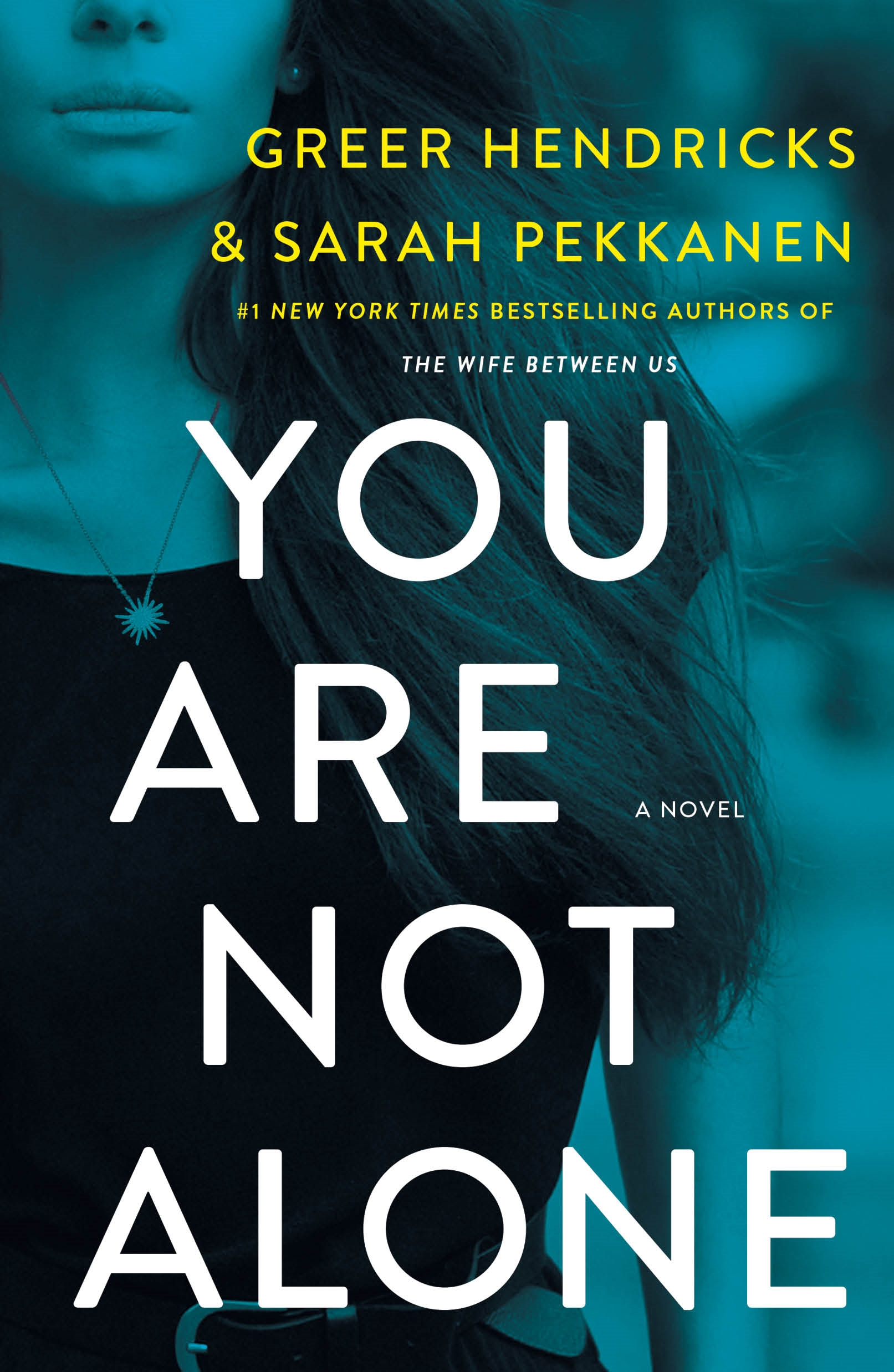 You Are Not Alone A Novel