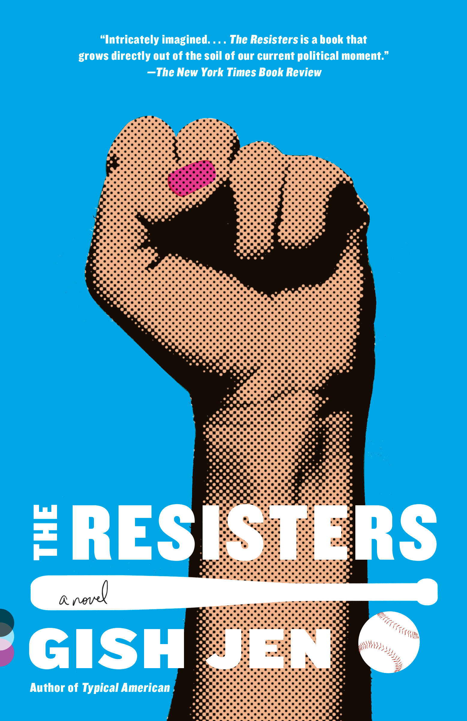 The Resisters A novel