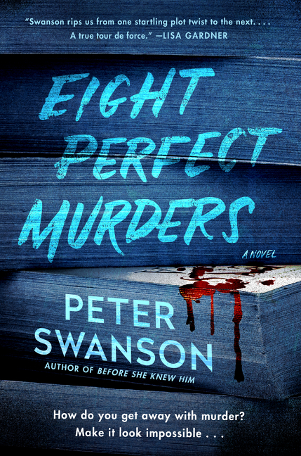 Cover Image of Eight Perfect Murders