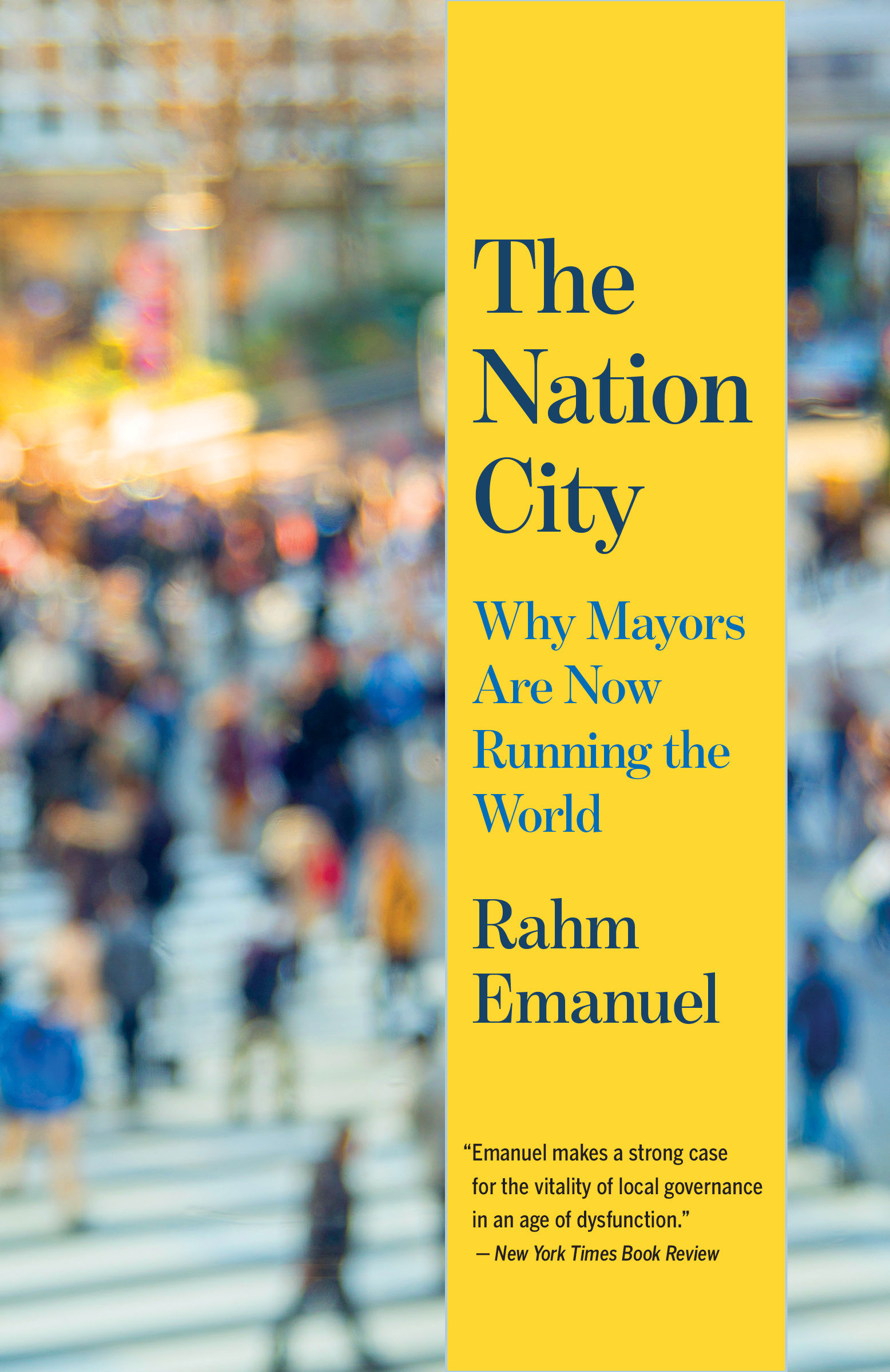 The nation city why mayors are now running the world cover image