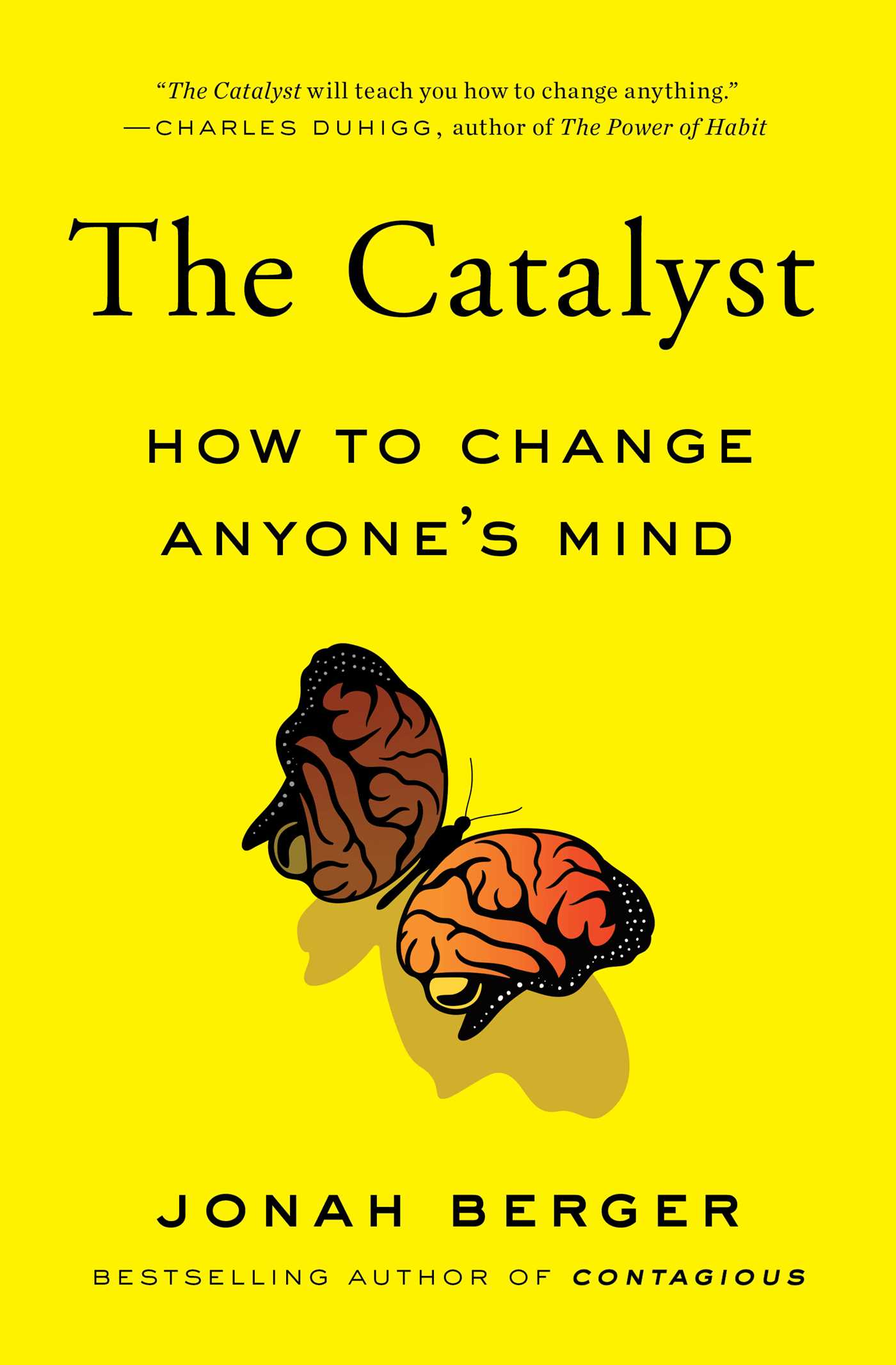 The catalyst [electronic resource (downloadable eBook)] : how to change anyone's mind