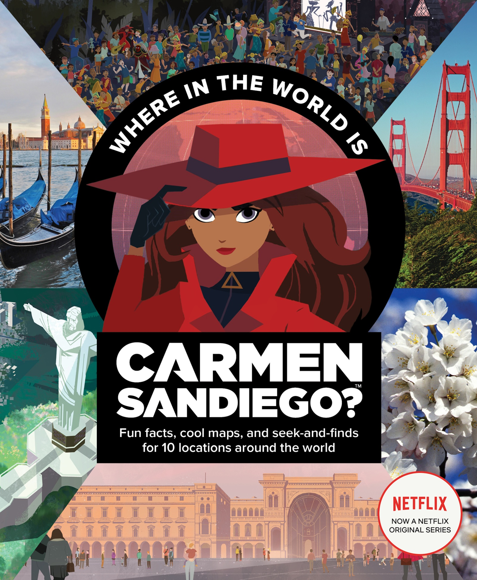 Where in the world is Carmen Sandiego? [electronic resource (downloadable eBook)] : with fun facts, cool maps, and seek and finds for 10 locations around the world