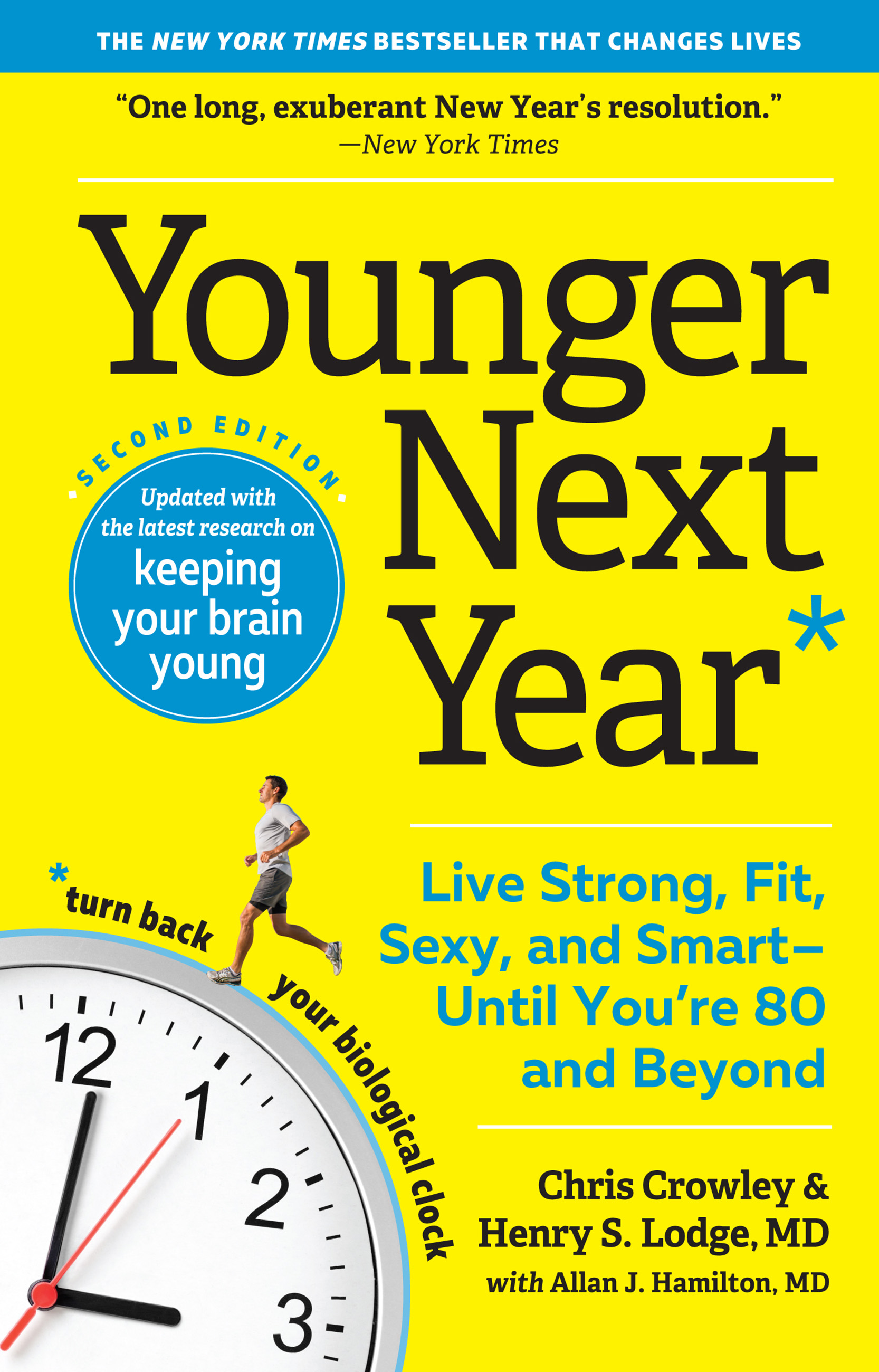 Younger next year live strong, fit, and sexy--until you're 80 and beyond cover image