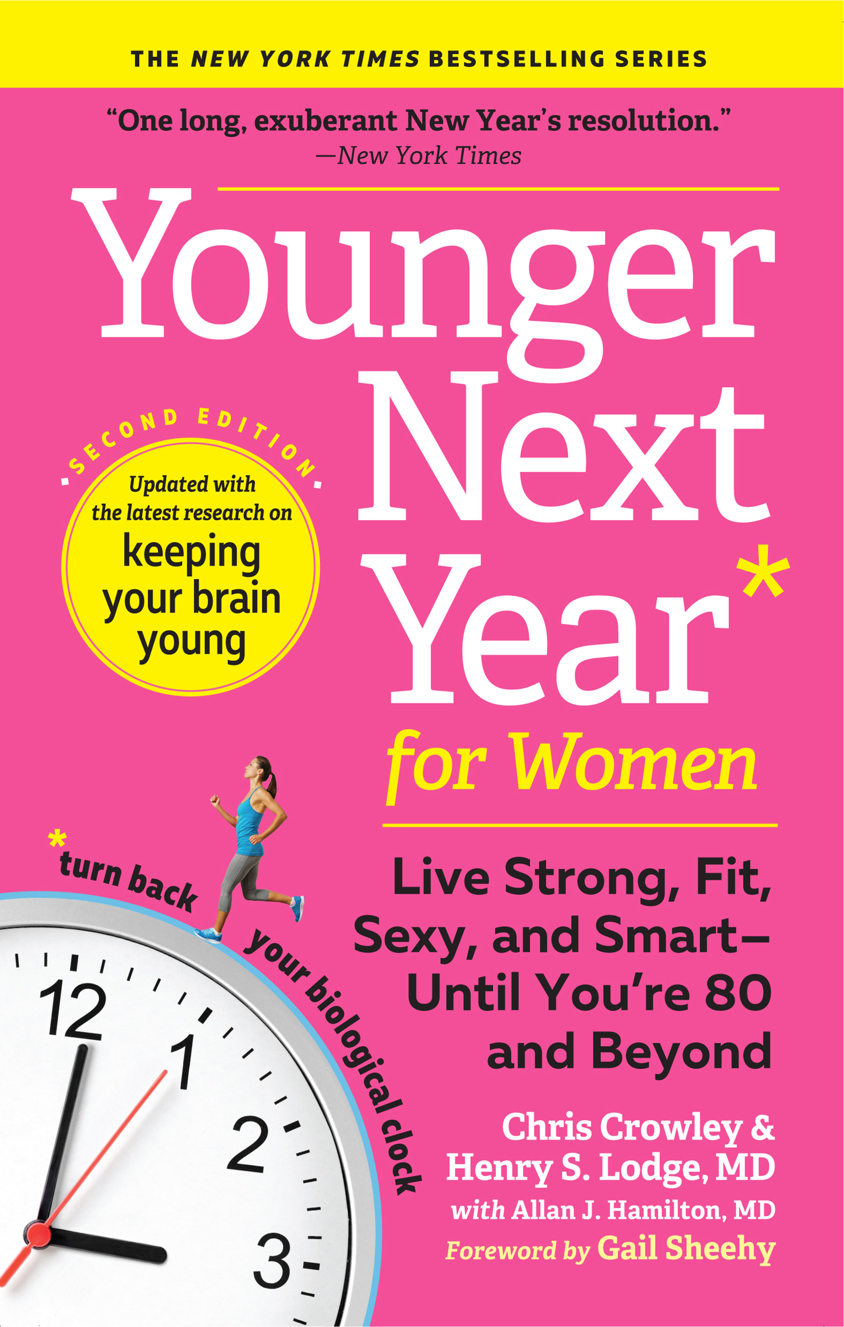 Younger next year for women live strong, fit, and sexy -- until you're 80 and beyond cover image