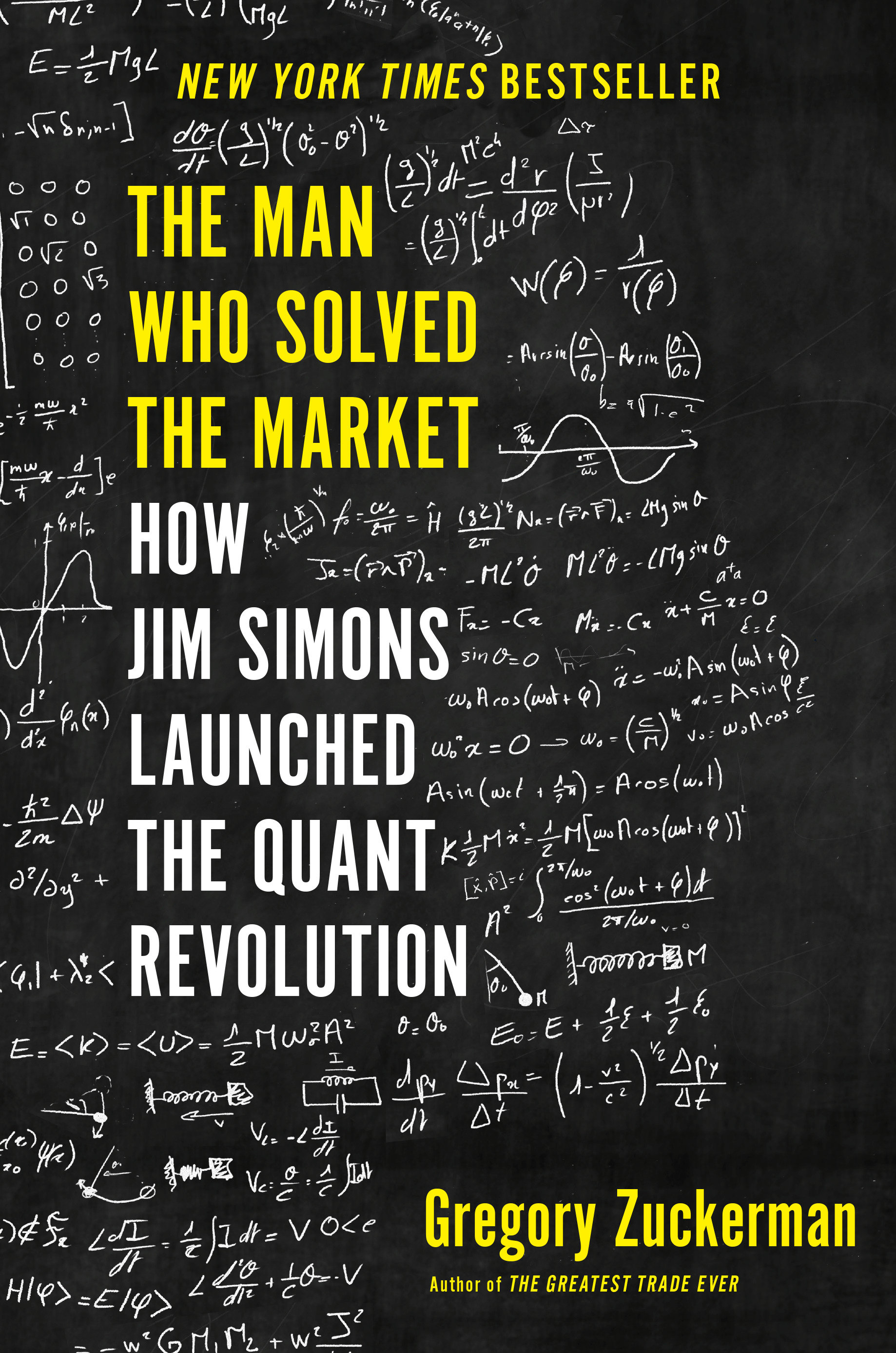 The man who solved the market how Jim Simons launched the quant revolution cover image