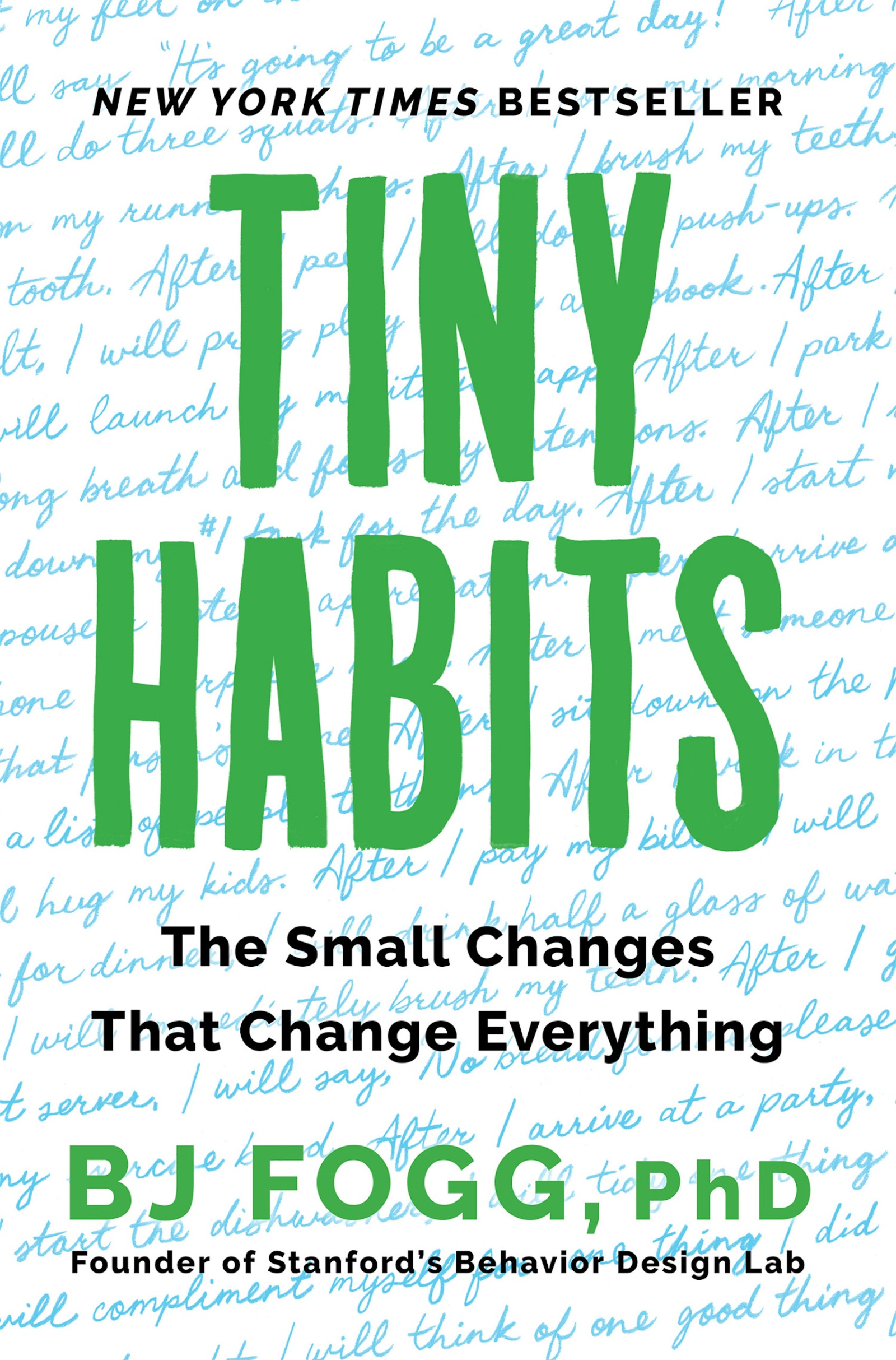 Tiny habits [electronic resource (downloadable eBook)] : the small changes that change everything