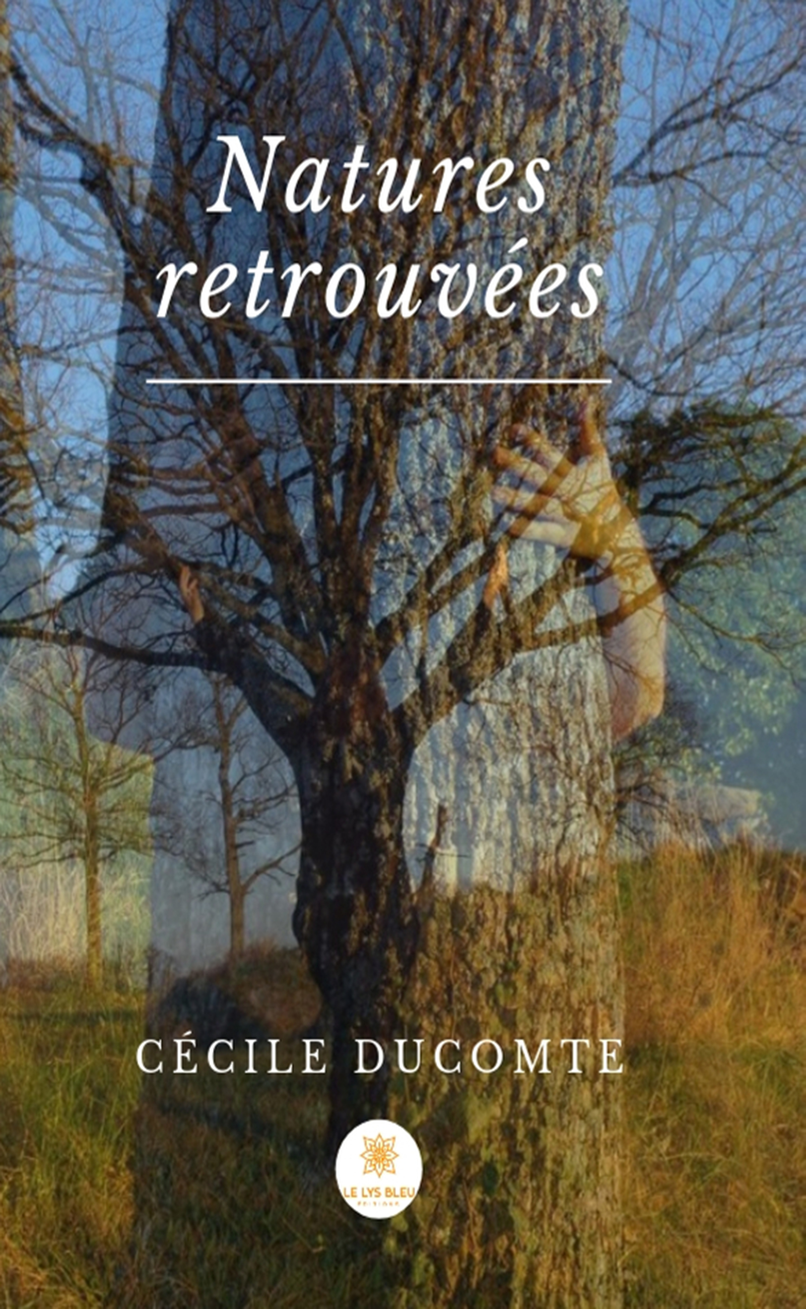 Cover Image of Nature retrouvâee