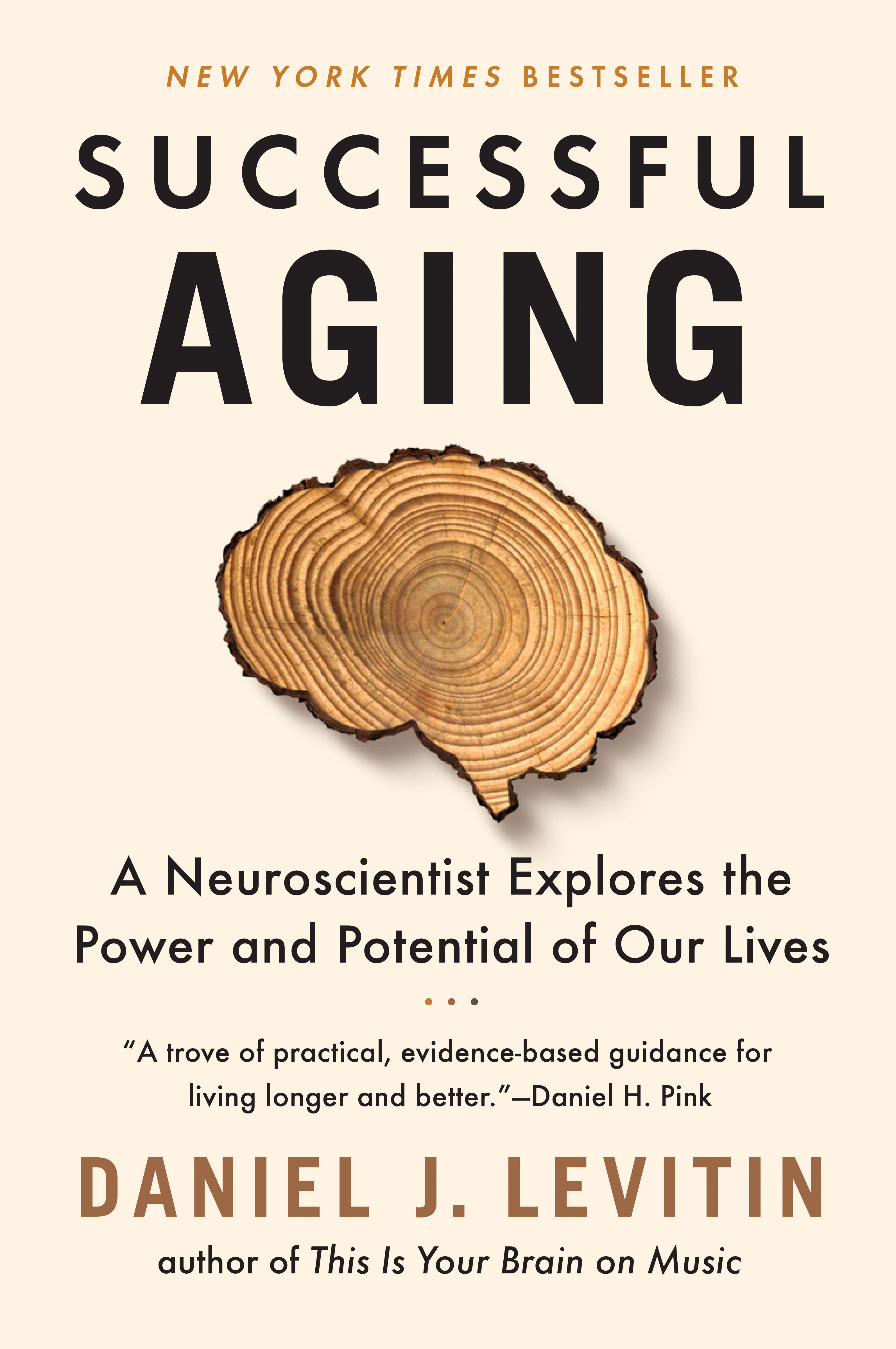 Successful aging [electronic resource (downloadable eBook)] : a neuroscientist explores the power and potential of our lives