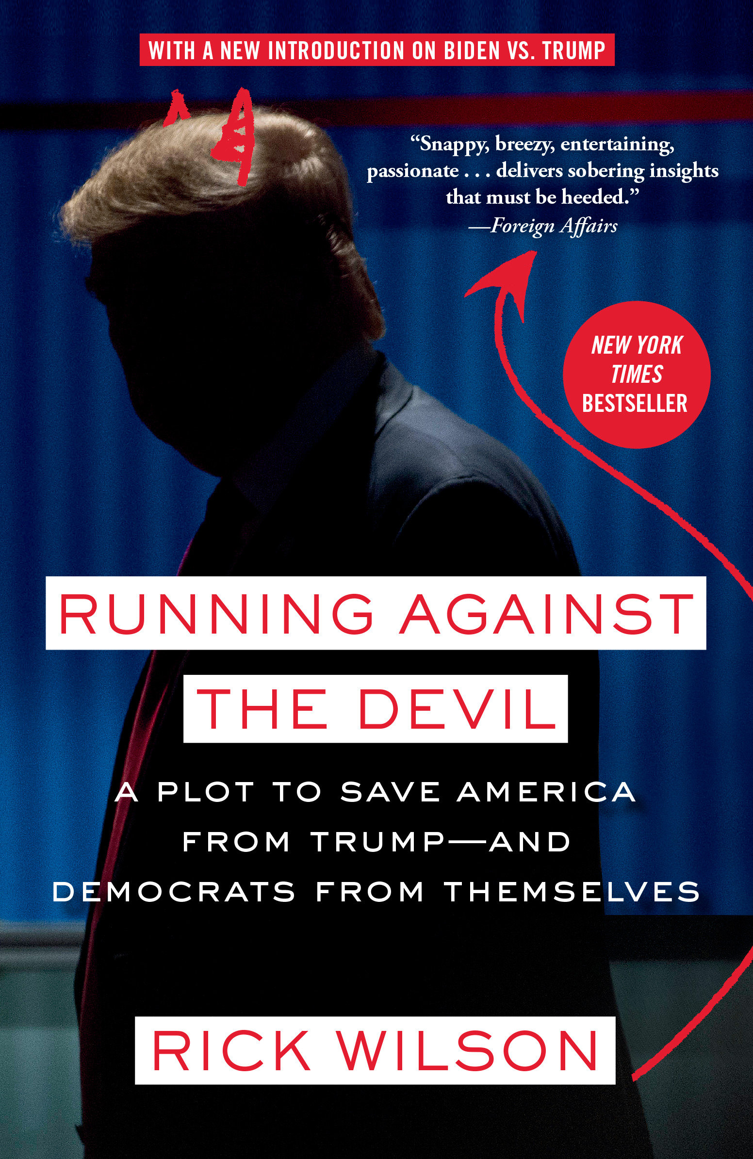 Running against the devil [electronic resource (downloadable eBook)] : a plot to save America from Trump--and Democrats from themselves