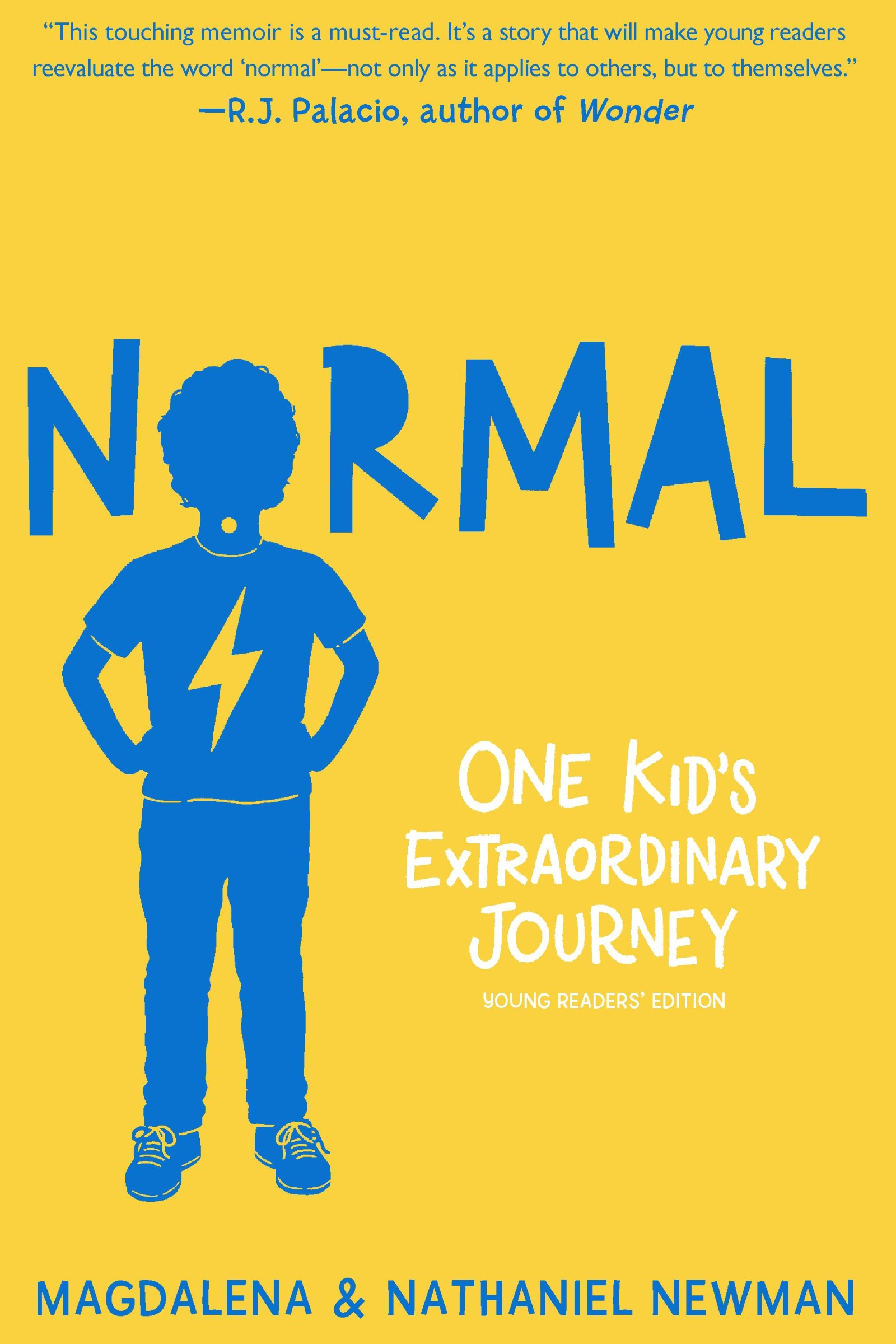 Normal One Kid's Extraordinary Journey