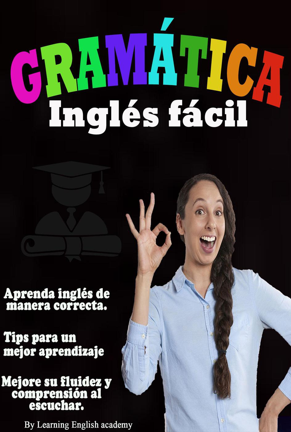 Gramática Inglés Fácil [electronic resource]