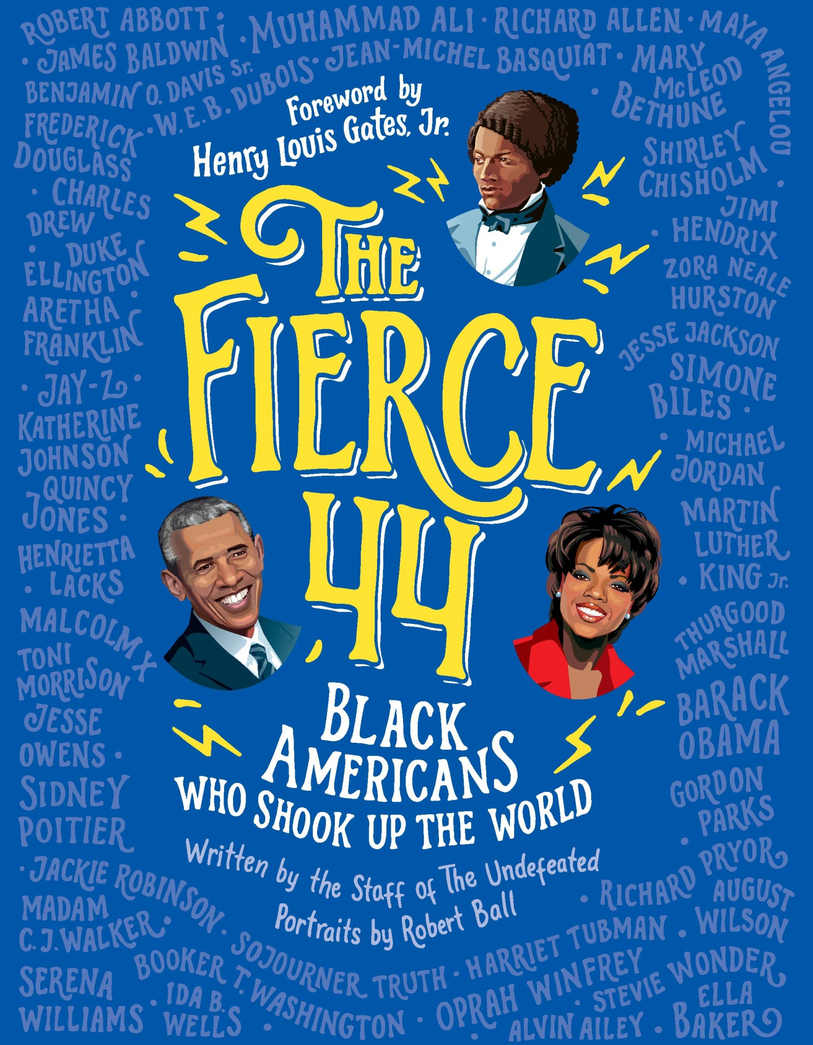 The Fierce 44 [electronic resource] : Black Americans Who Shook Up the World