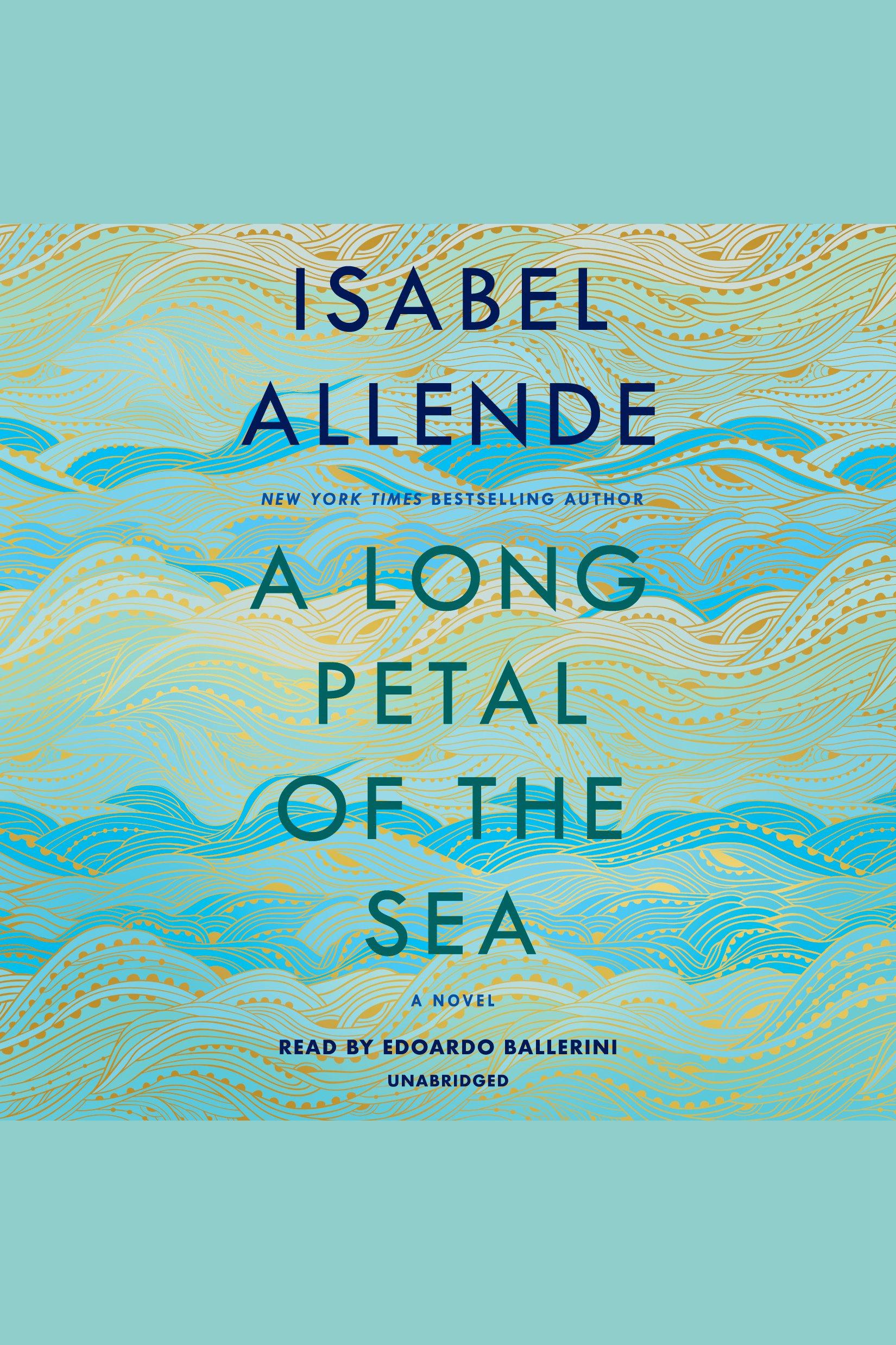 Long Petal of the Sea, A A Novel