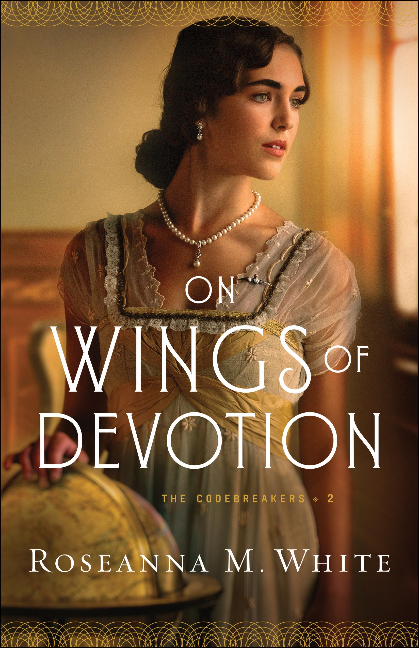 On Wings of Devotion (The Codebreakers Book #2)