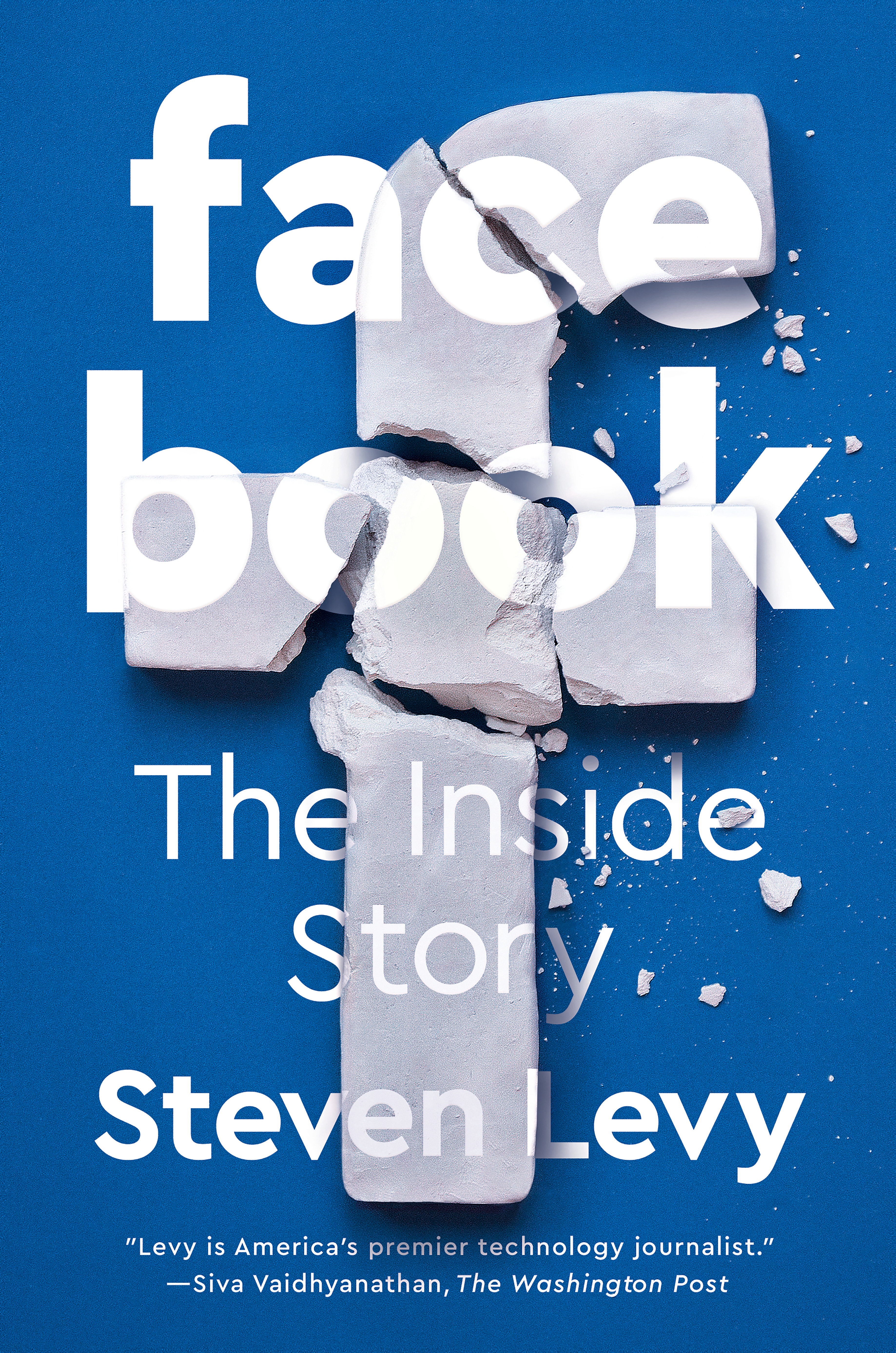 Facebook The Inside Story