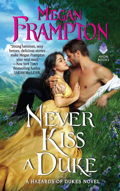 Never Kiss a Duke [electronic resource] : A Hazards of Dukes Novel