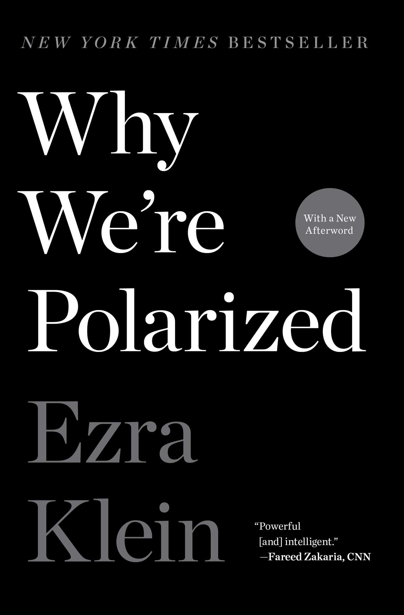 Why We're Polarized [electronic resource]