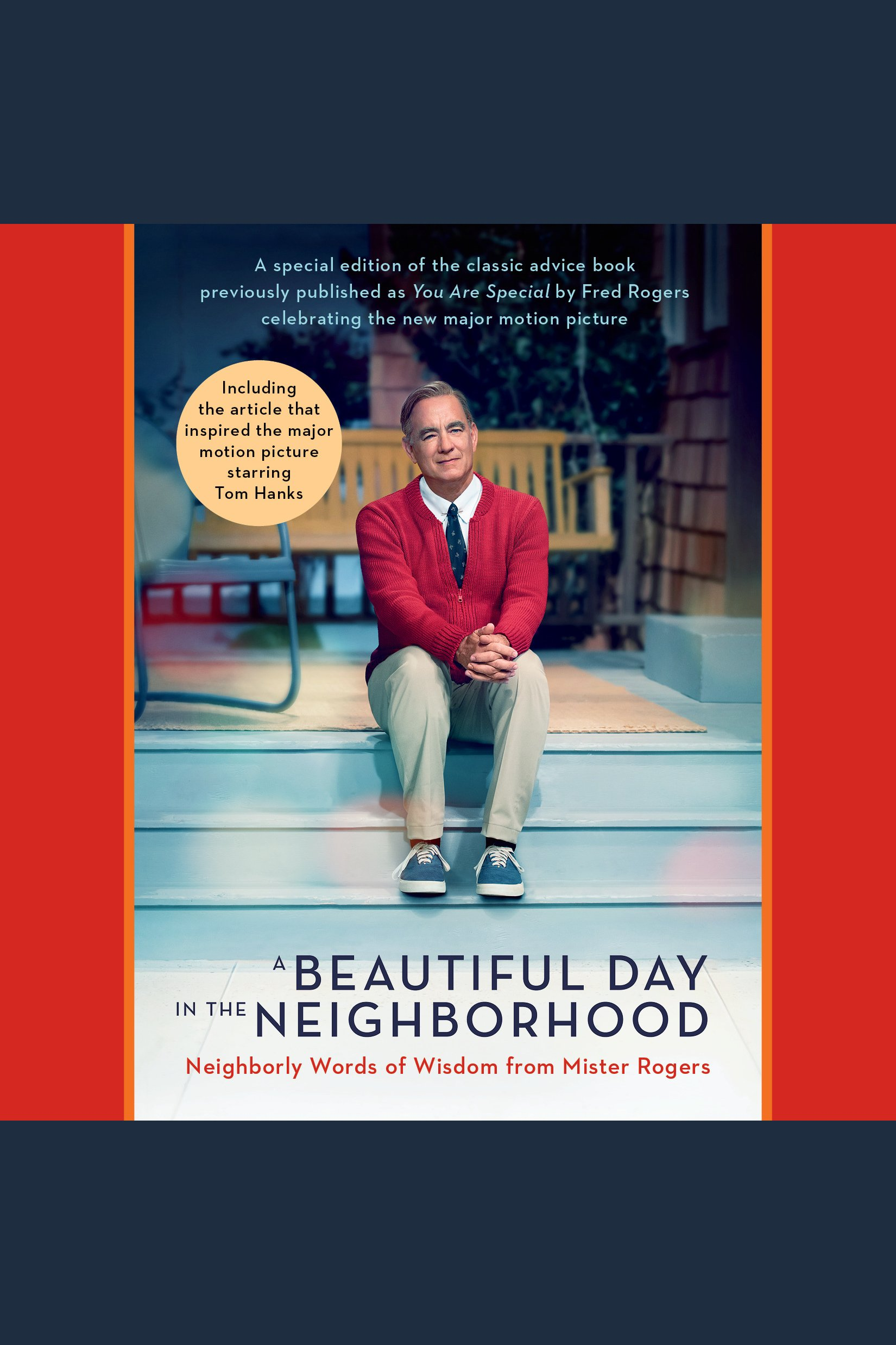 A Beautiful Day in the Neighborhood (Movie Tie-In), A Neighborly Words of Wisdom from Mister Rogers