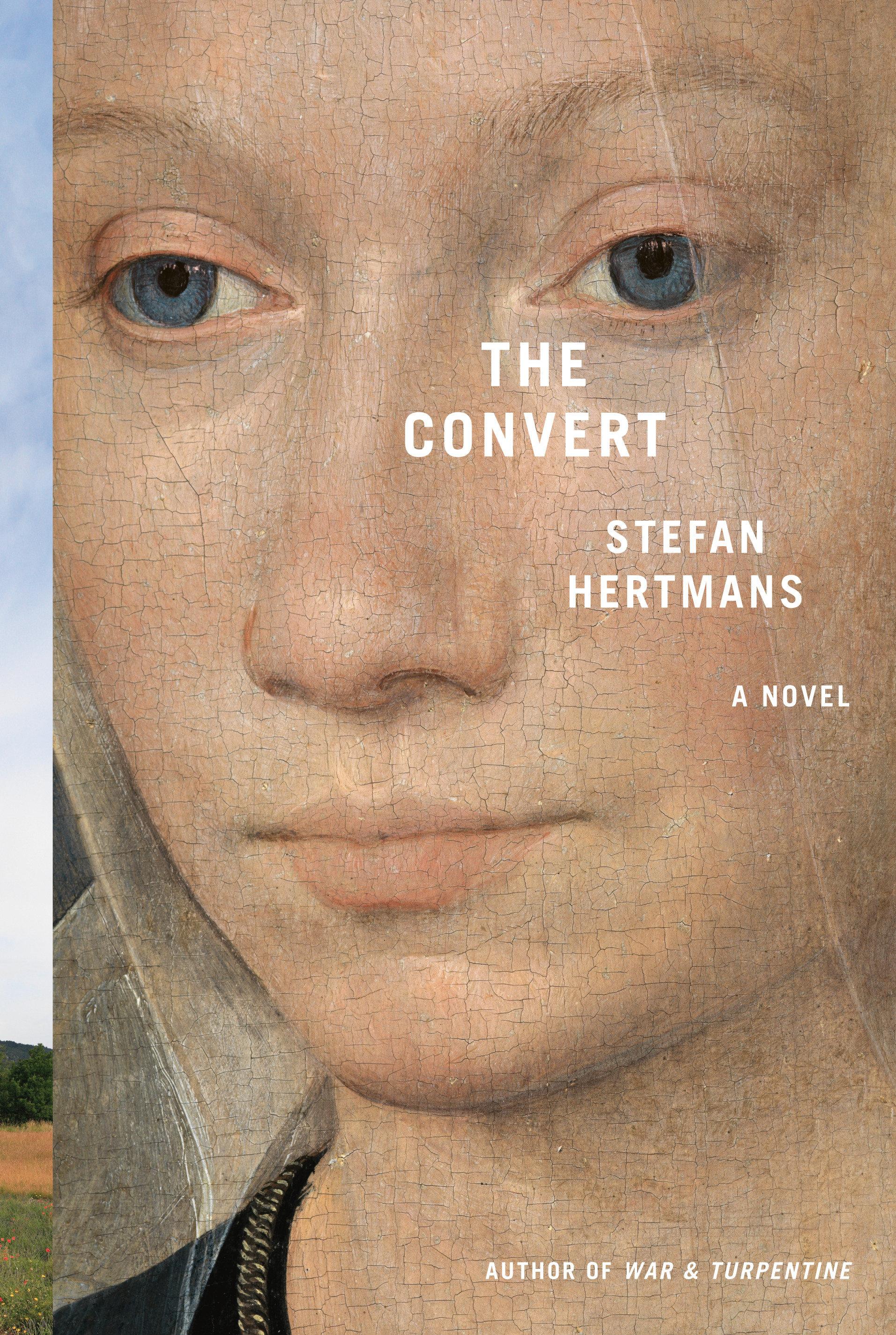 The Convert A Novel