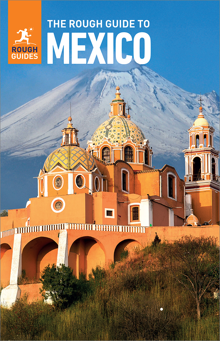 The Rough Guide to Mexico (Travel Guide eBook) [electronic resource (downloadable eBook)]