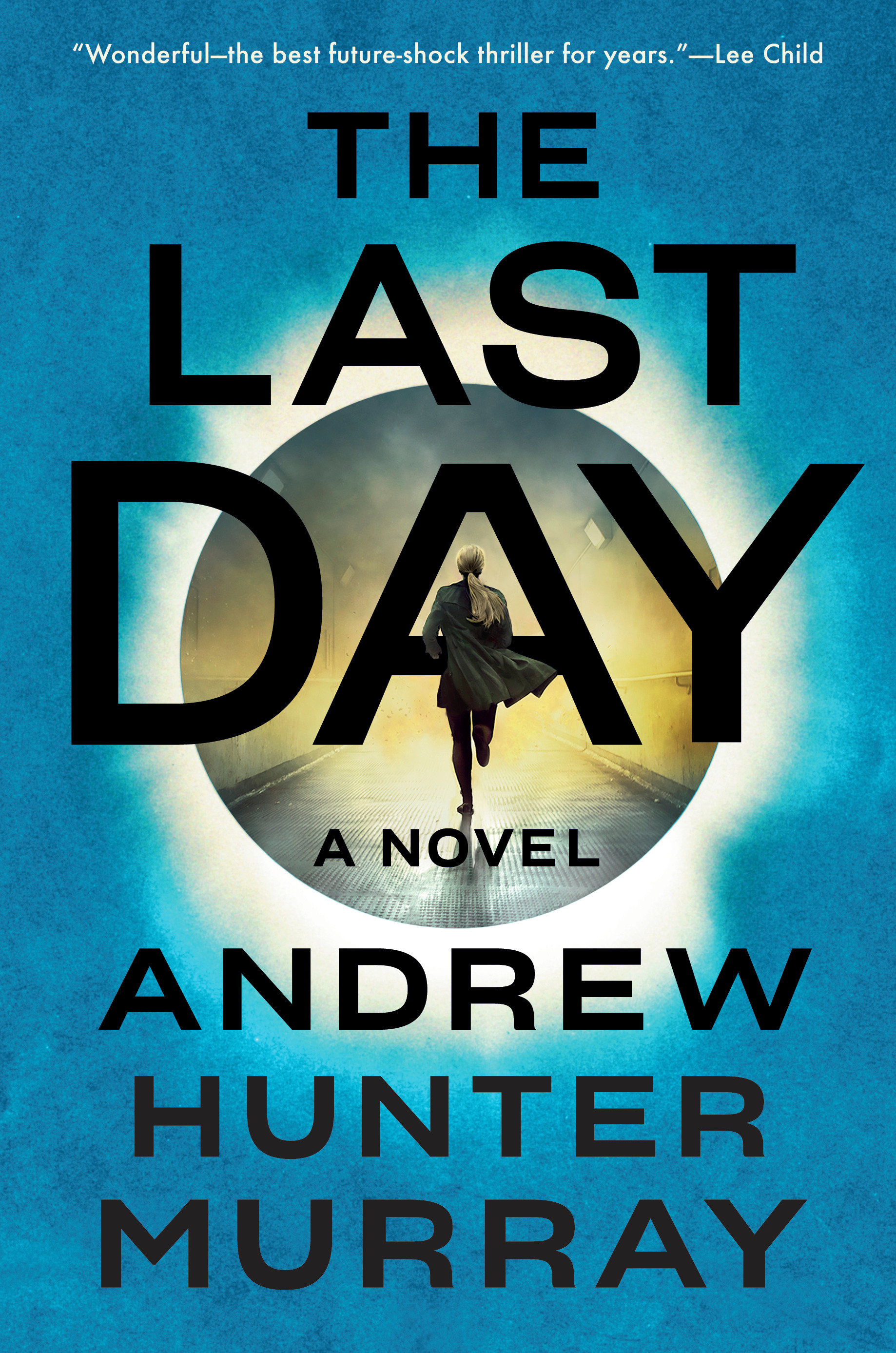 The Last Day A Novel