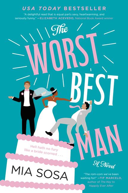 The Worst Best Man A Novel