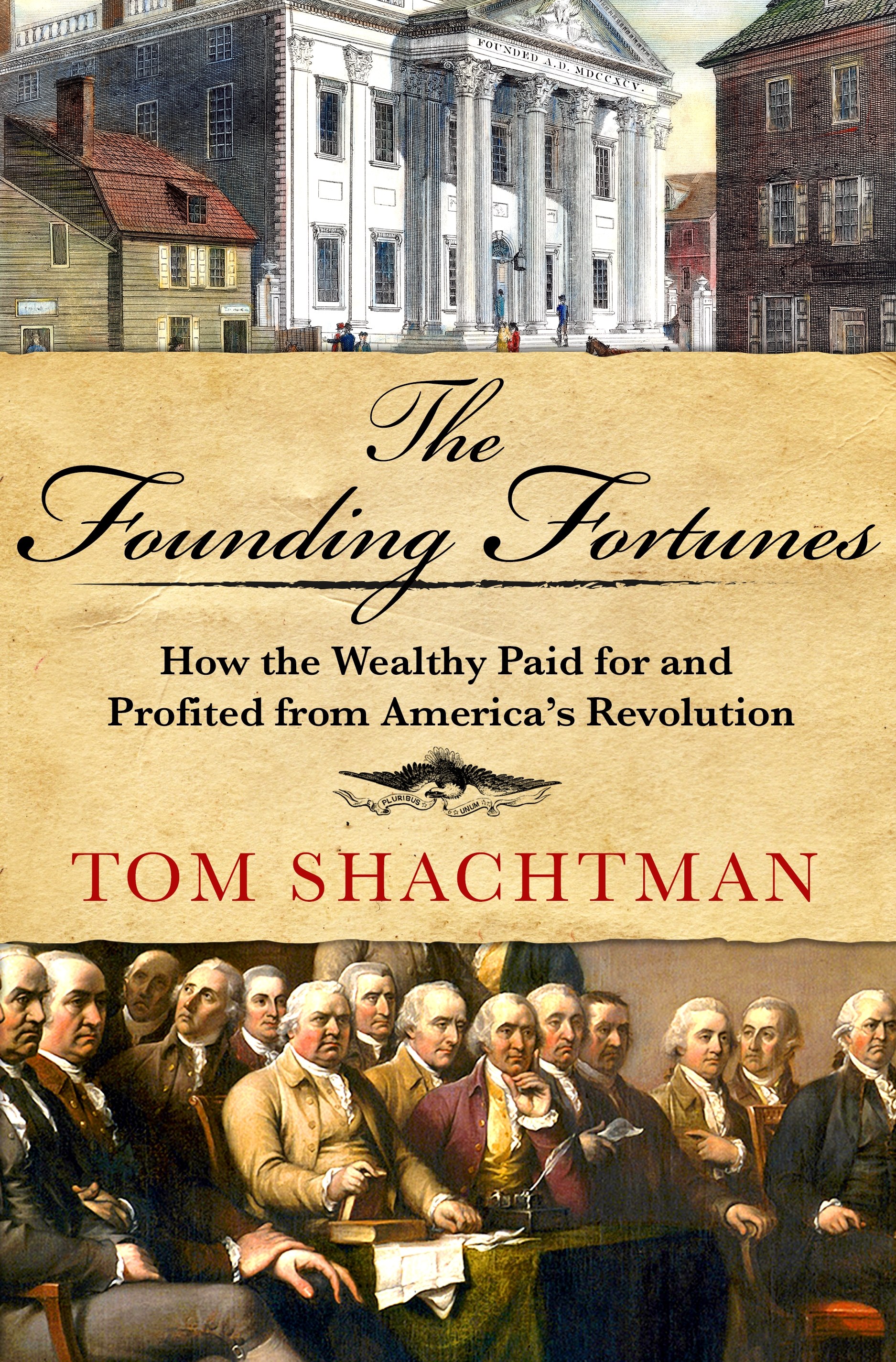 The founding fortunes [electronic resource (downloadable eBook)] : how the wealthy paid for and profited from America's revolution