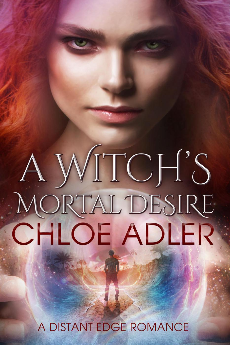 A Witch's Mortal Desire (Love on the Edge, #1)