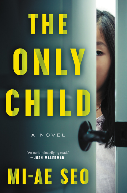The Only Child A Novel
