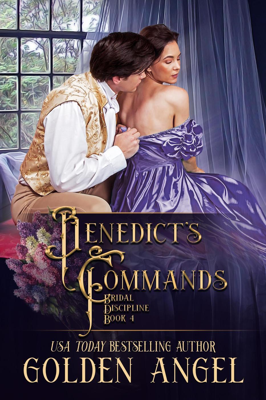 Benedict's Commands (Bridal Discipline Series, #4)