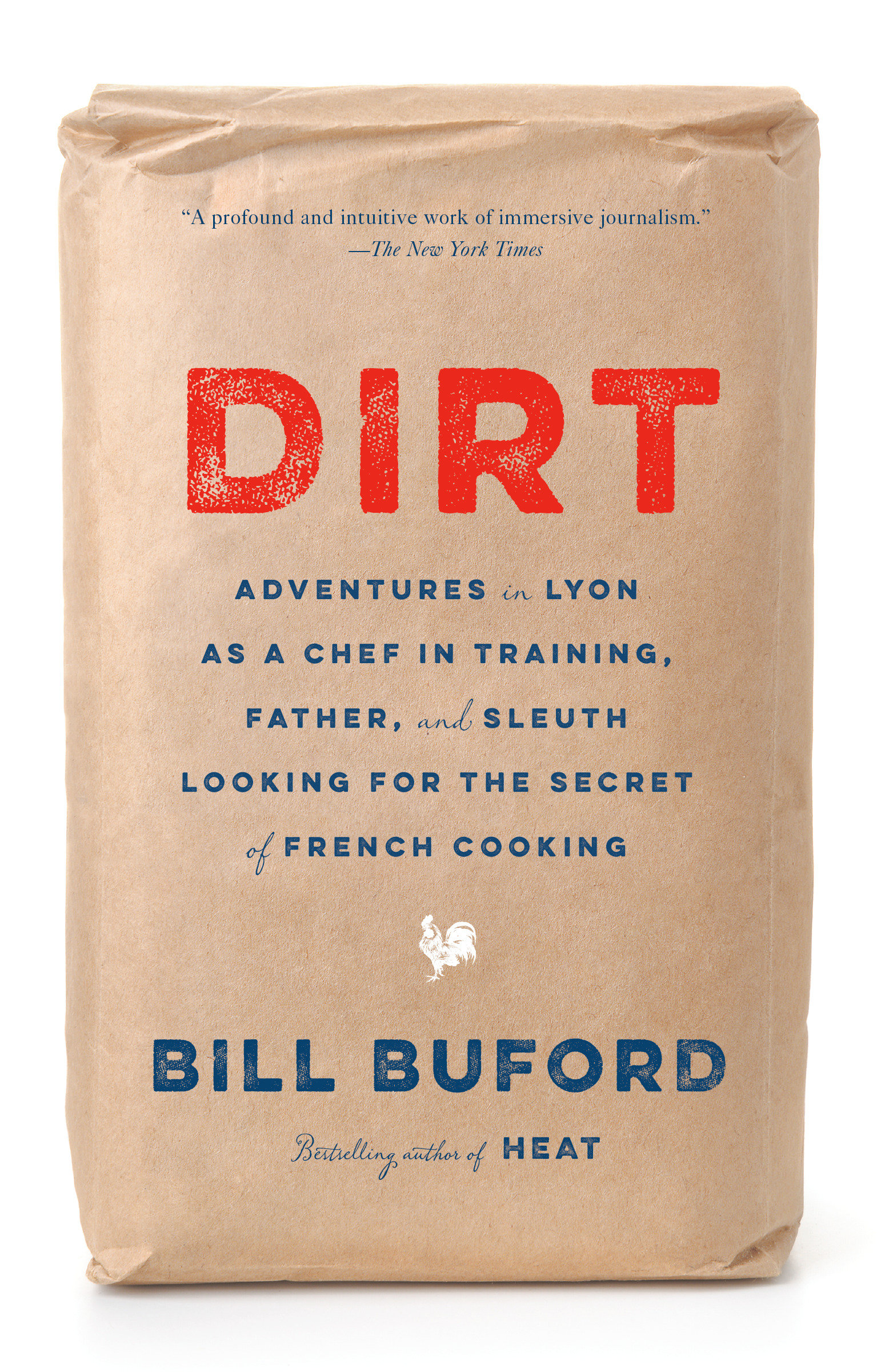 Dirt Adventures in Lyon as a Chef in Training, Father, and Sleuth Looking for the Secret of French Cooking