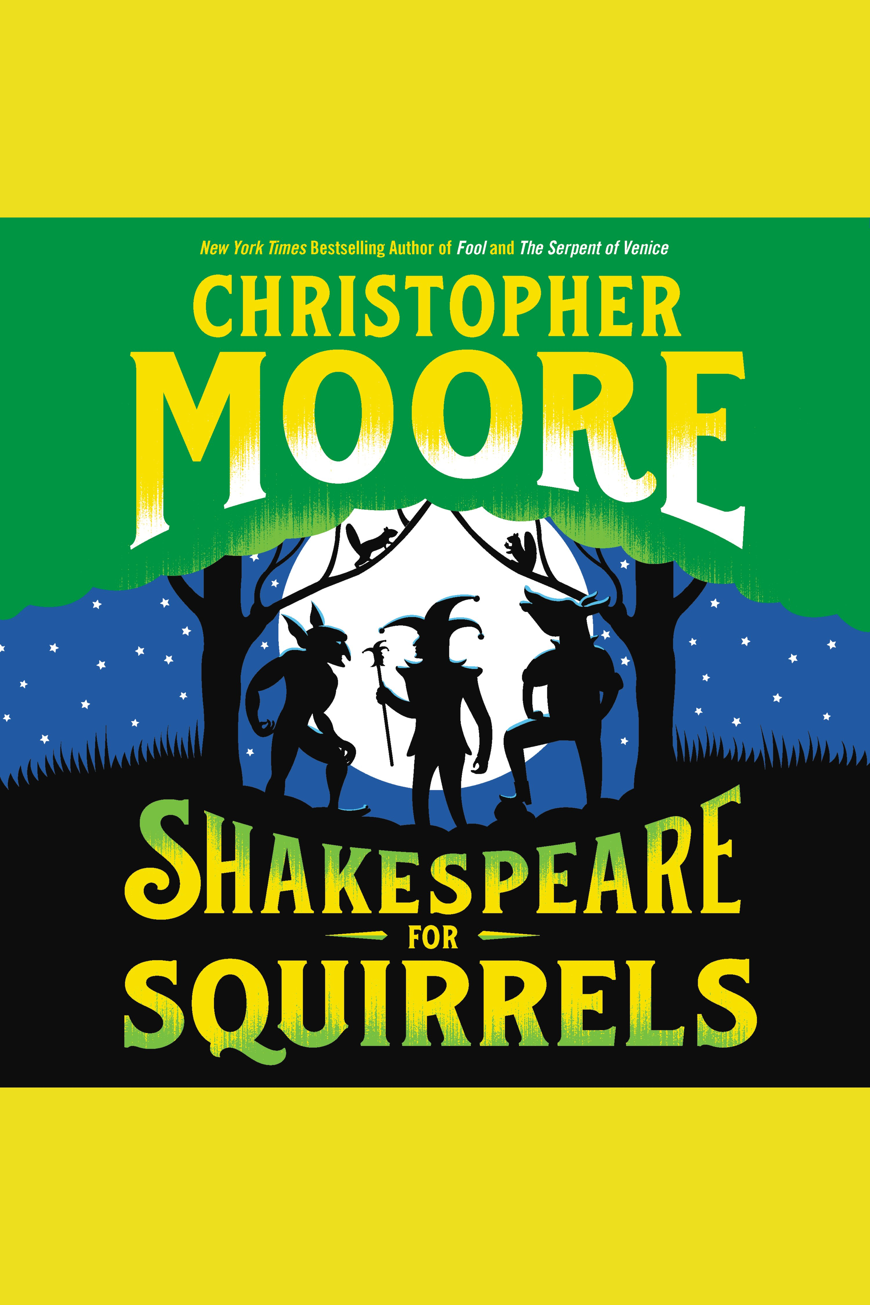Shakespeare for Squirrels A Novel