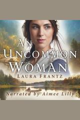 Uncommon Woman, An