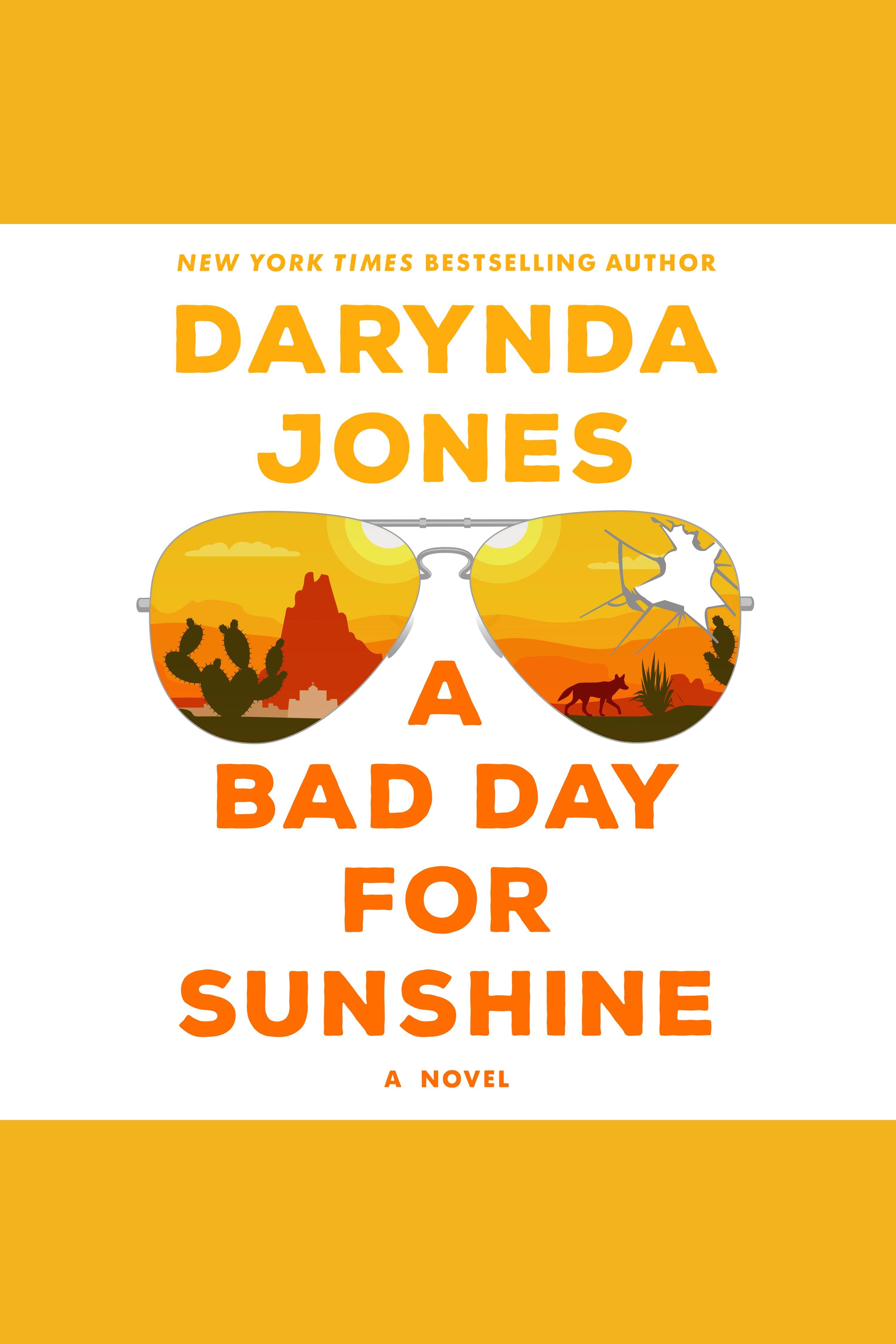 Bad Day for Sunshine, A A Novel