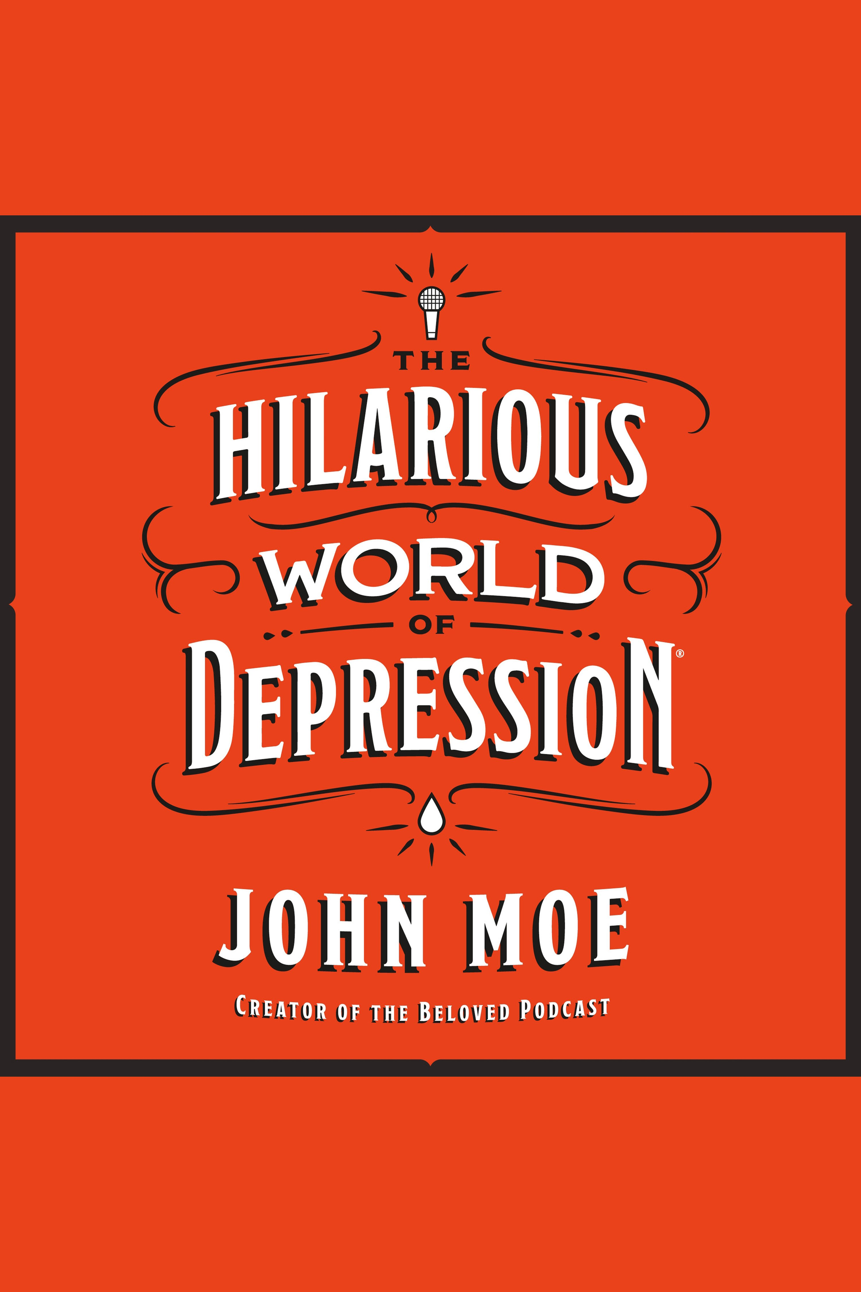 Hilarious World of Depression, The