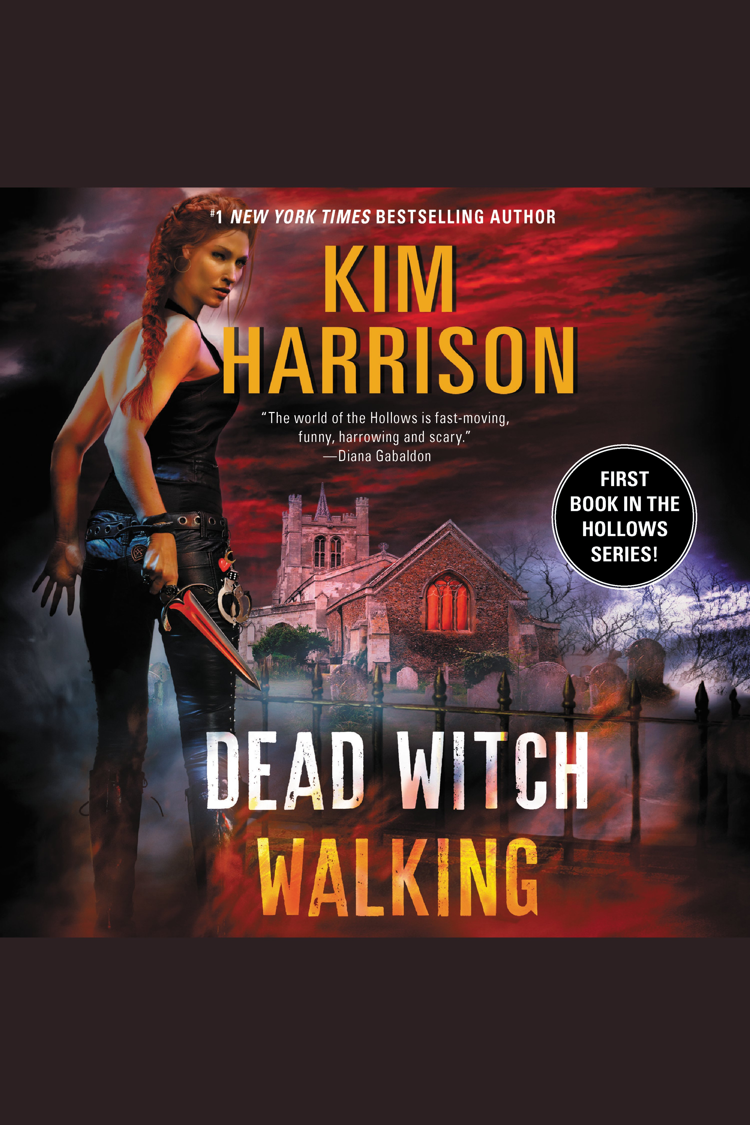 Dead Witch Walking Hollows, Book 1