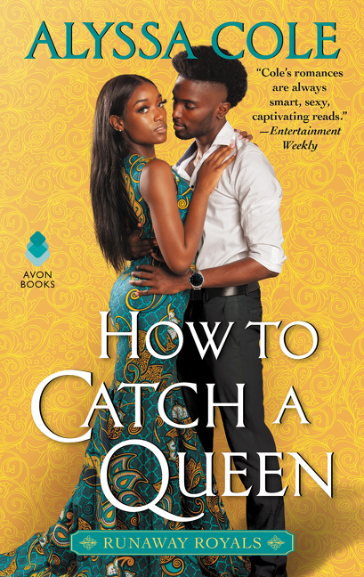 How to Catch a Queen [electronic resource] : Runaway Royals