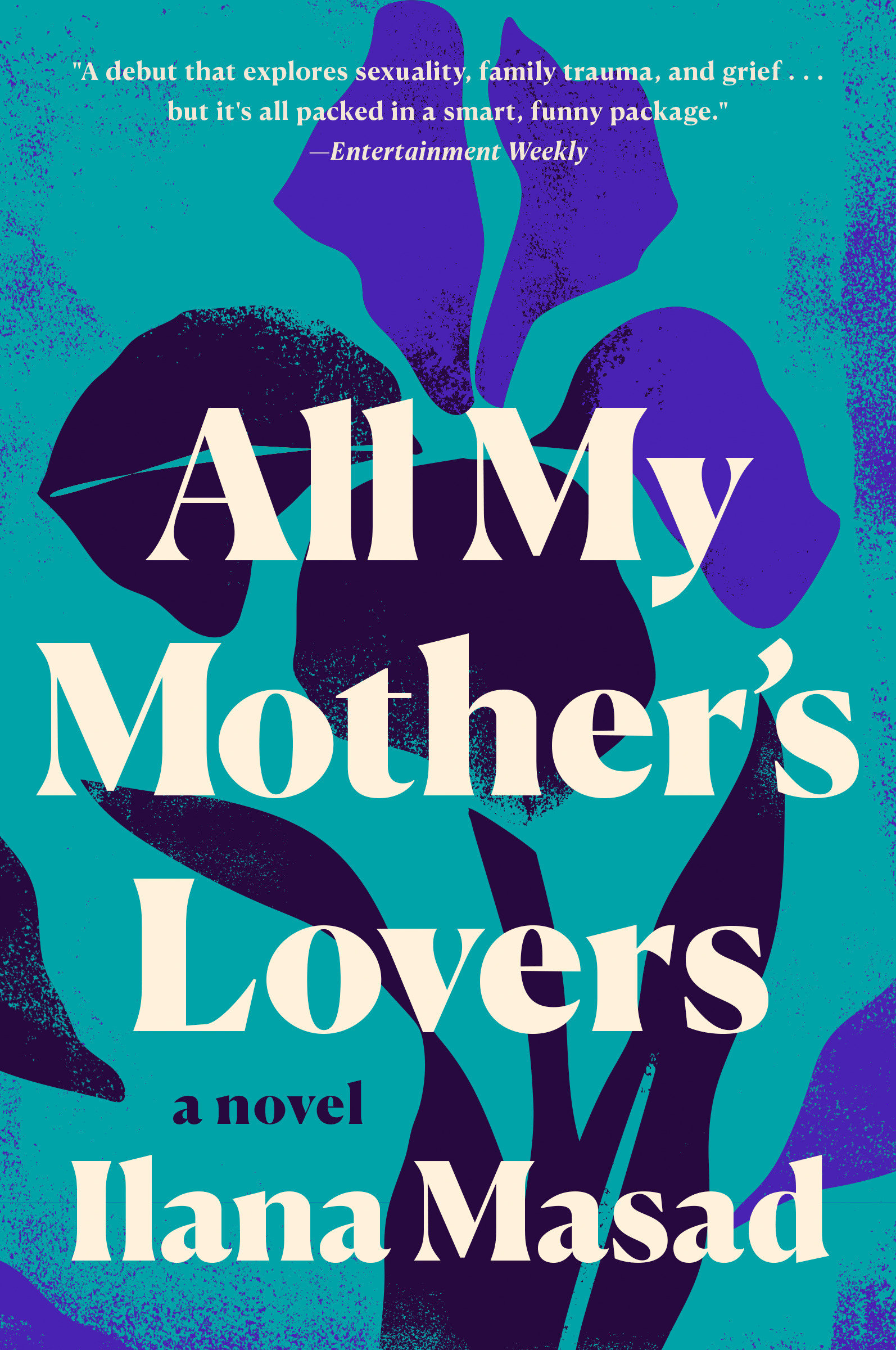 All My Mother's Lovers [electronic resource (downloadable eBook)] : a novel