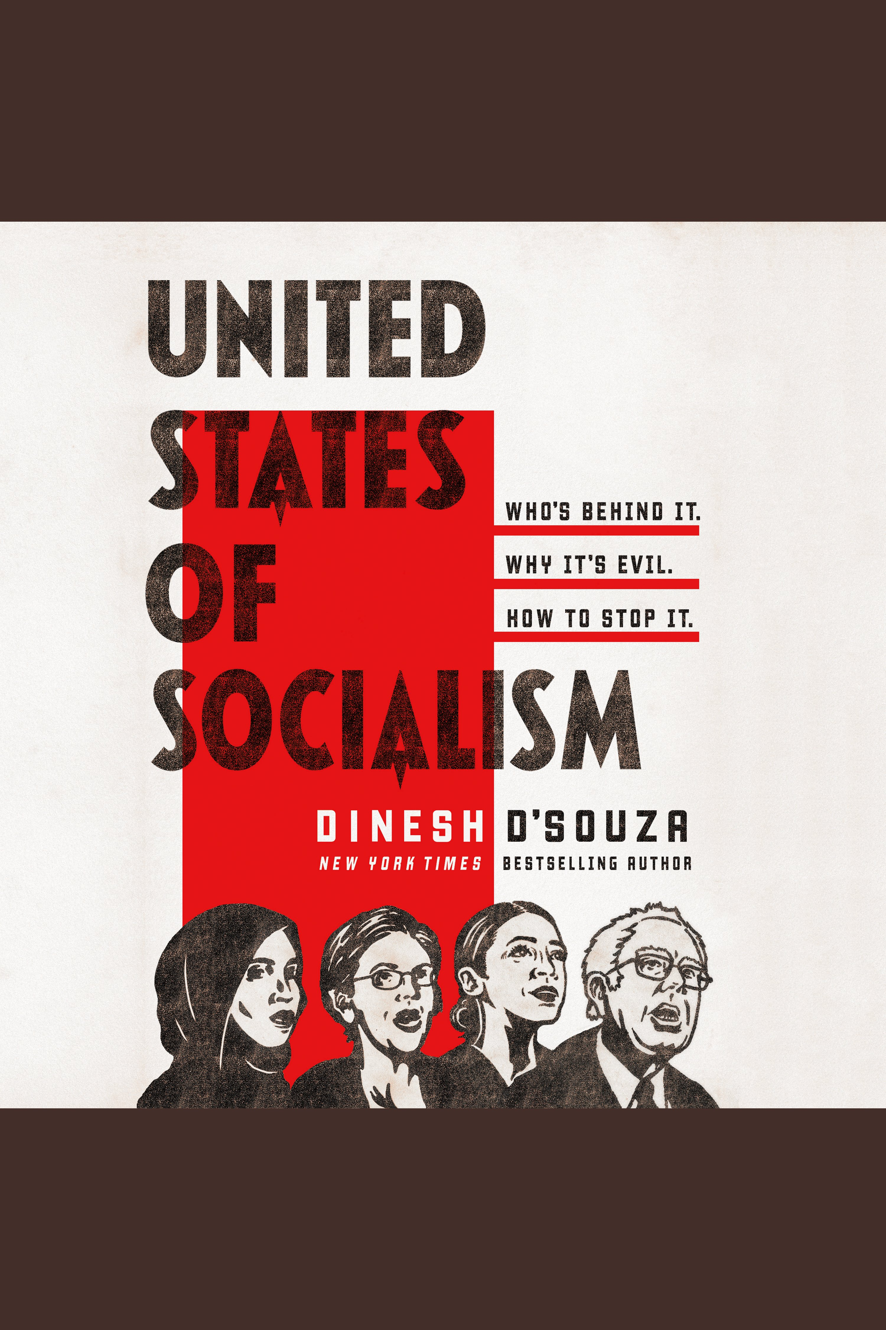 United States of Socialism Who's Behind It. Why It's Evil. How to Stop It.