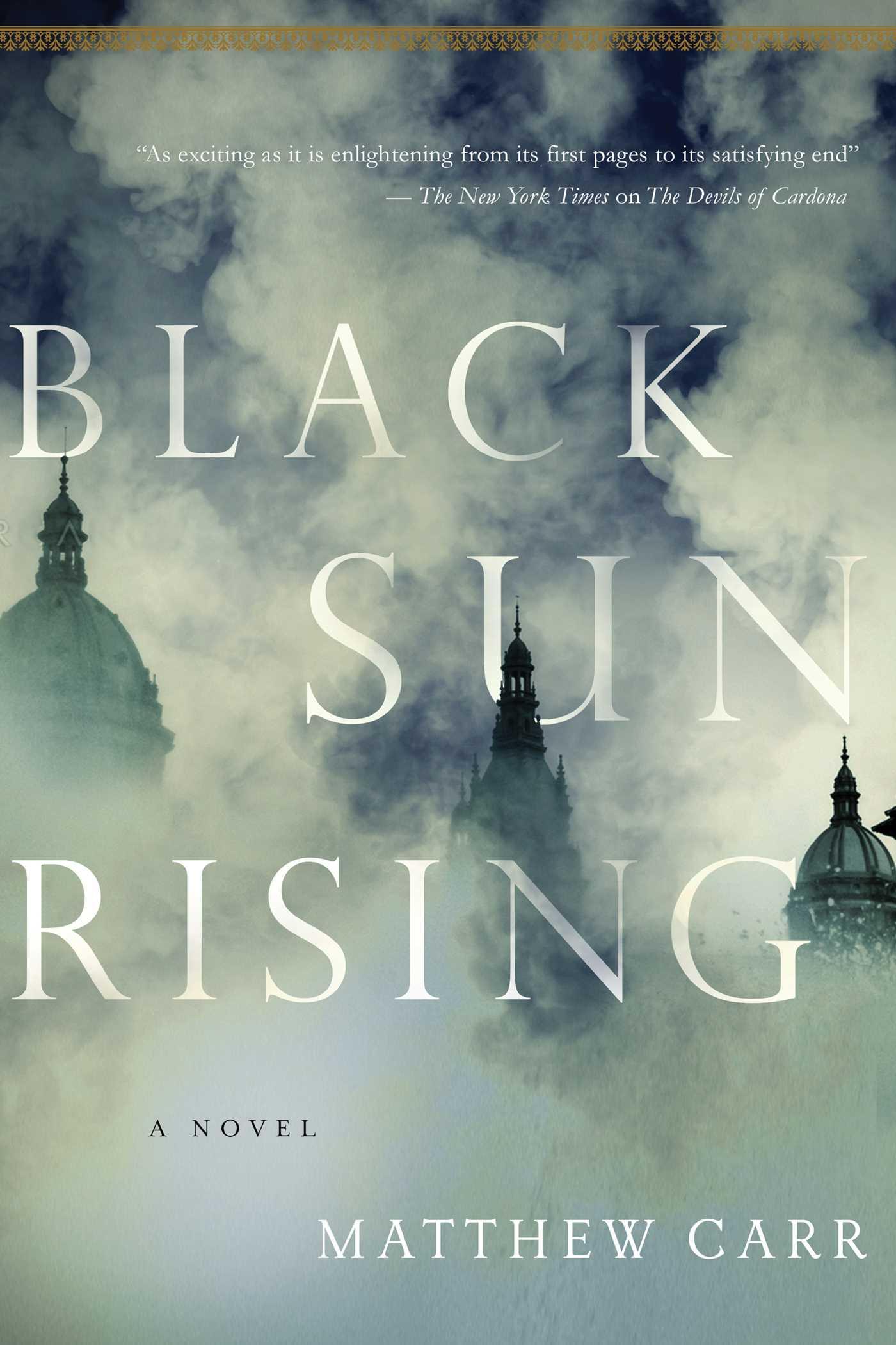 Black Sun Rising A Novel