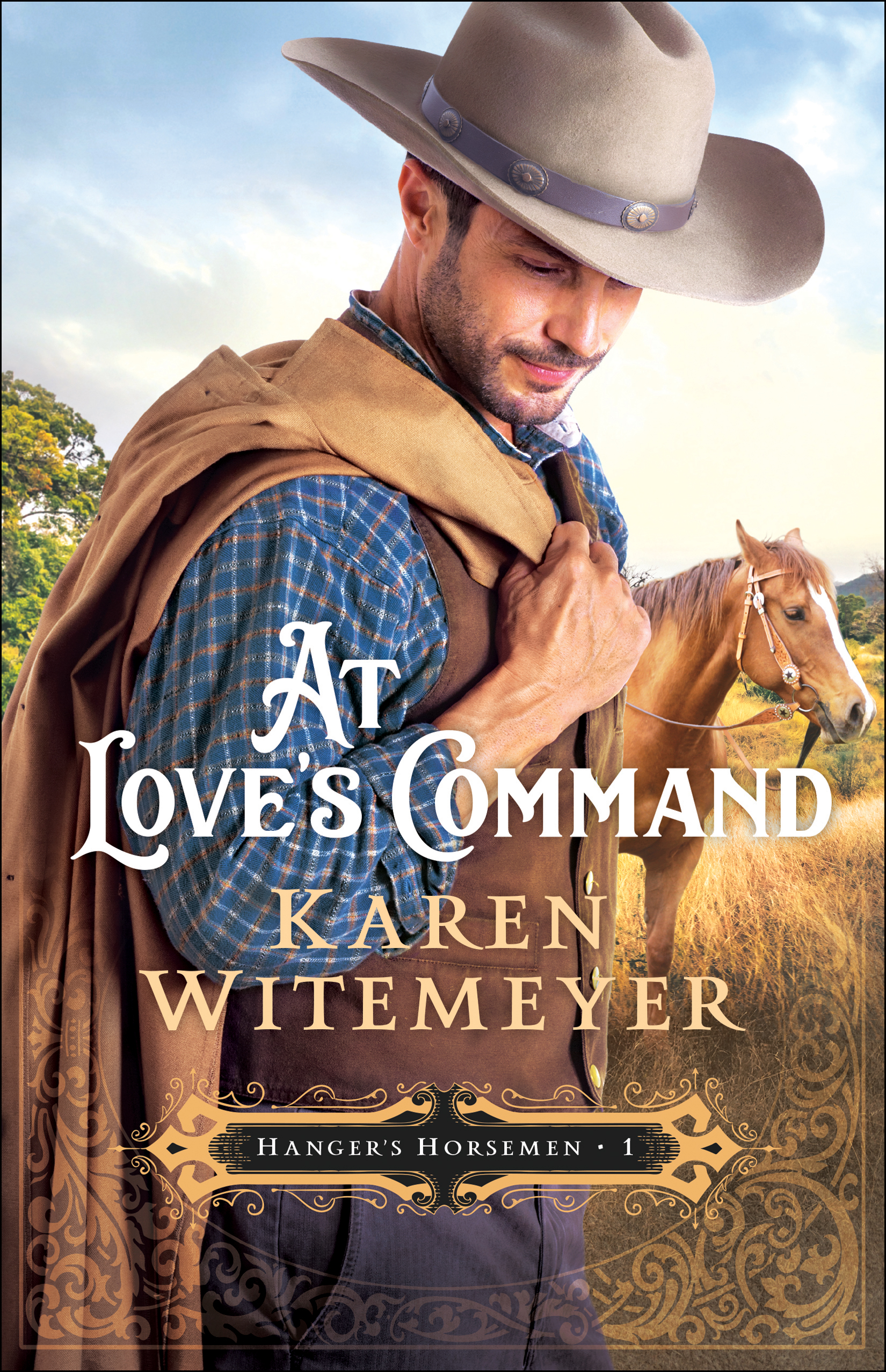 At Love's Command (Hanger's Horsemen Book #1) [electronic resource]